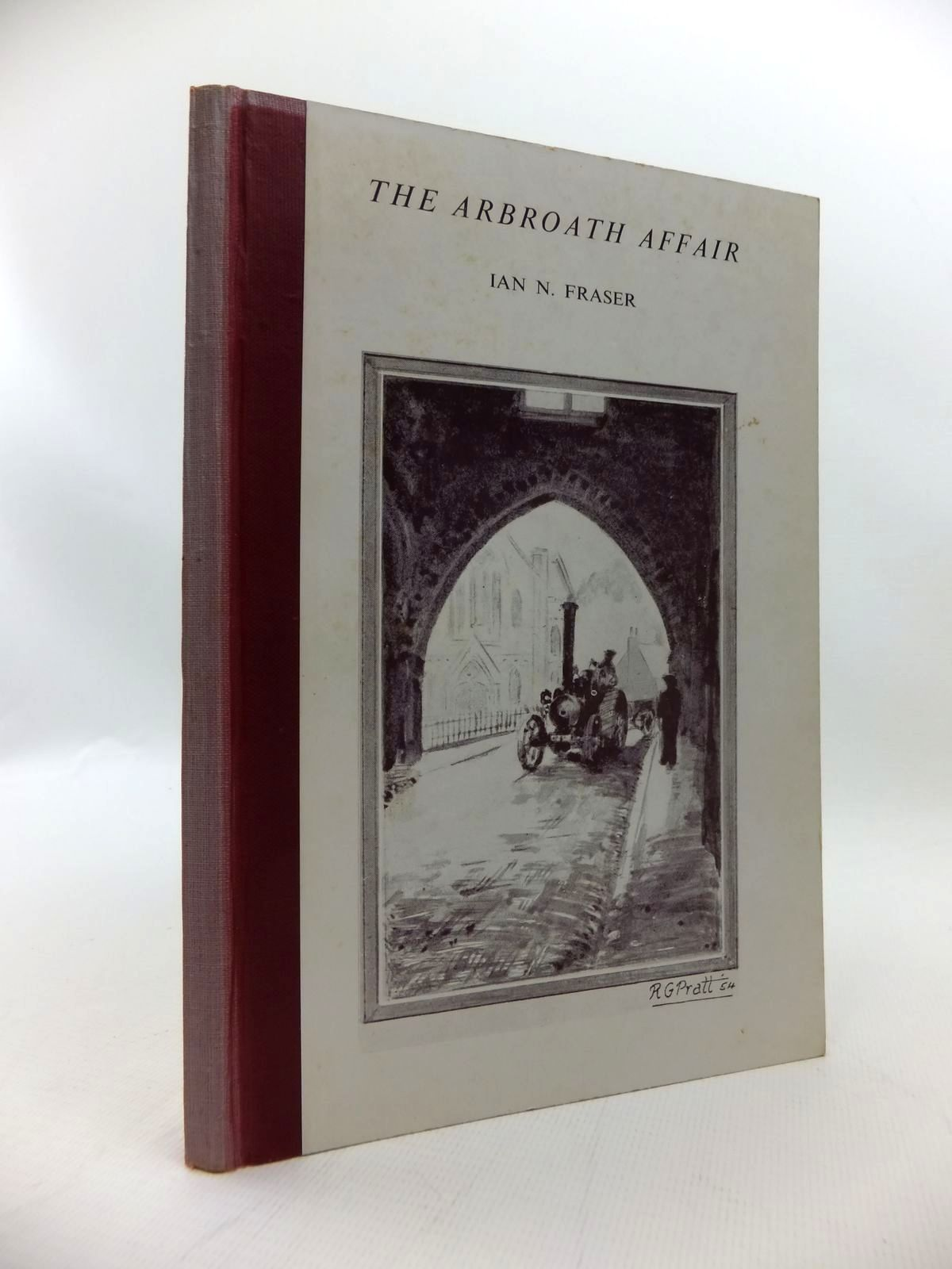 Photo of THE ARBROATH AFFAIR written by Fraser, Ian N. published by T. Buncle & Co. (STOCK CODE: 1814403)  for sale by Stella & Rose's Books