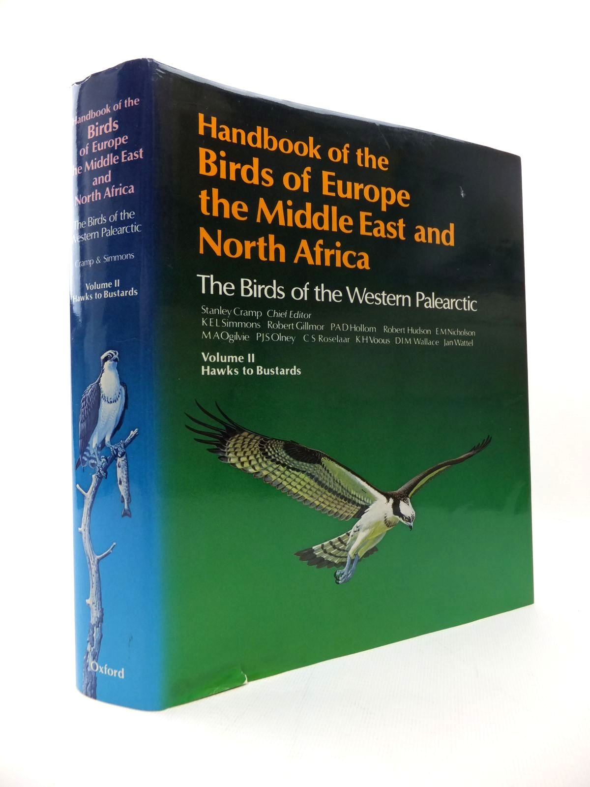 Photo of HANDBOOK OF THE BIRDS OF EUROPE THE MIDDLE EAST AND NORTH AFRICA VOLUME II HAWKS TO BUSTARDS written by Cramp, Stanley<br />et al,  illustrated by Coombs, C.J.F.<br />Hayman, Peter<br />Willis, Ian published by Oxford University Press (STOCK CODE: 1814498)  for sale by Stella & Rose's Books