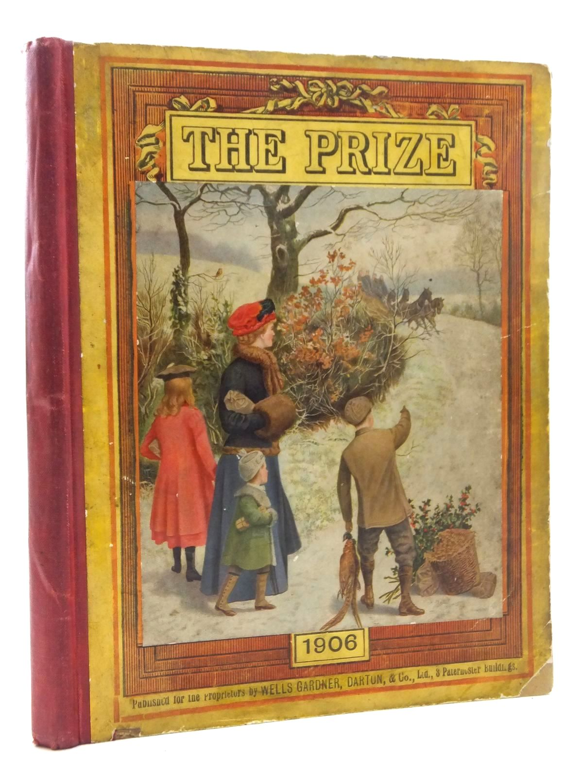 Photo of THE PRIZE FOR GIRLS AND BOYS 1906 published by Wells Gardner, Darton & Co. (STOCK CODE: 1814727)  for sale by Stella & Rose's Books