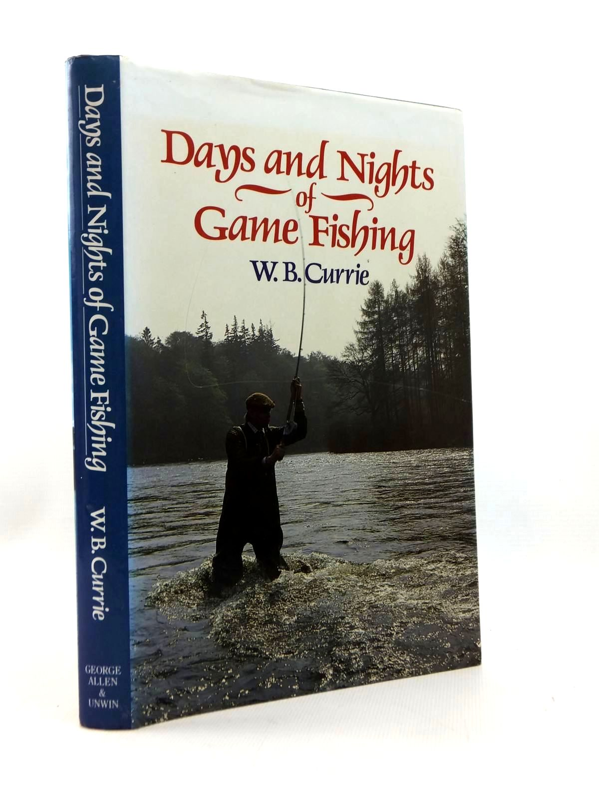 Photo of DAYS AND NIGHTS OF GAME FISHING written by Currie, William B. illustrated by Jardine, Charles published by George Allen & Unwin Ltd. (STOCK CODE: 1814739)  for sale by Stella & Rose's Books