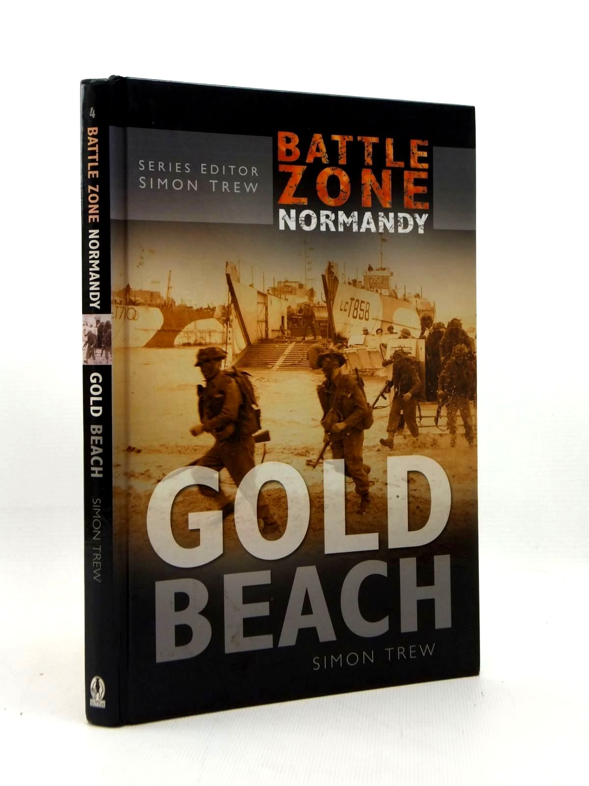 Photo of GOLD BEACH (BATTLE ZONE NORMANDY) written by Trew, Simon published by Sutton Publishing (STOCK CODE: 1814740)  for sale by Stella & Rose's Books