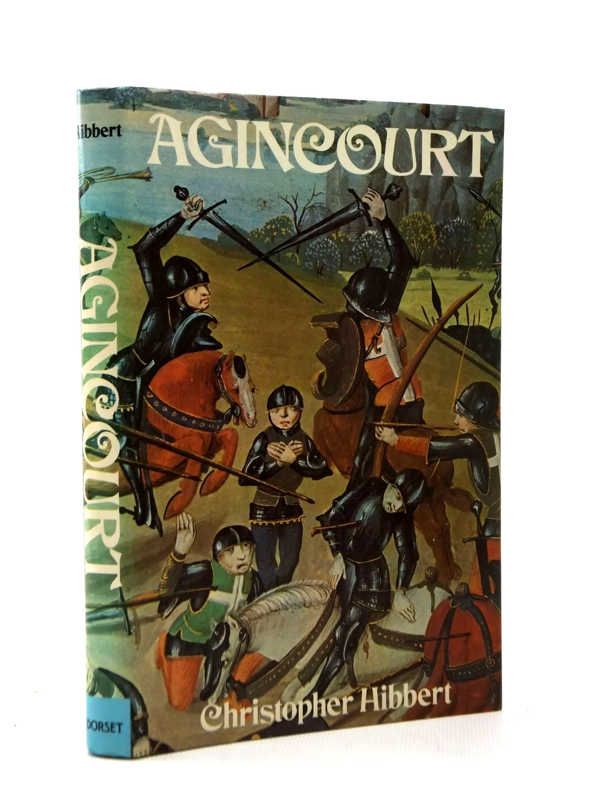 Photo of AGINCOURT written by Hibbert, Christopher published by Dorset Press (STOCK CODE: 1814743)  for sale by Stella & Rose's Books