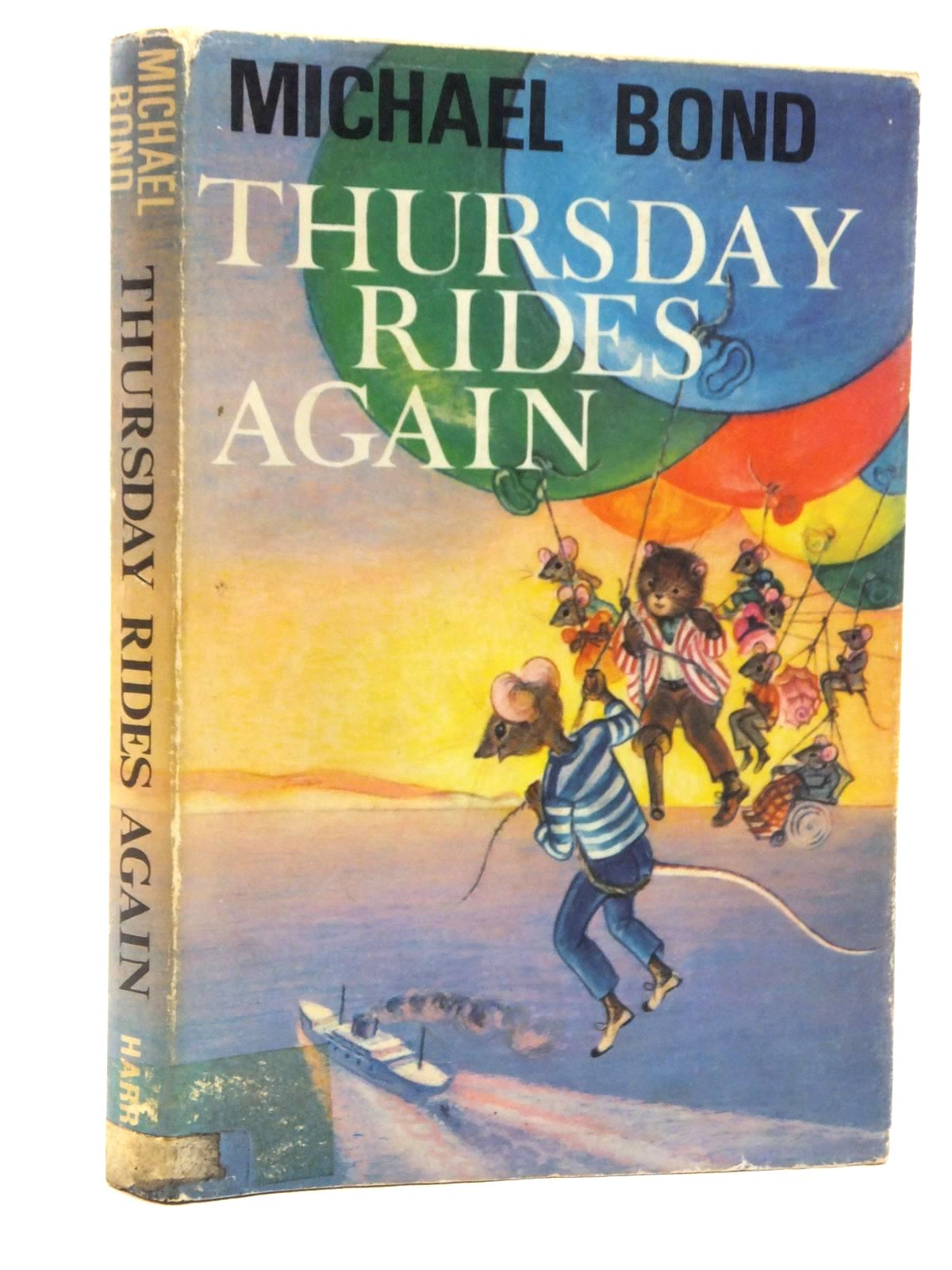 Photo of THURSDAY RIDES AGAIN written by Bond, Michael illustrated by Sanders, Beryl published by George G. Harrap & Co. Ltd. (STOCK CODE: 1814771)  for sale by Stella & Rose's Books
