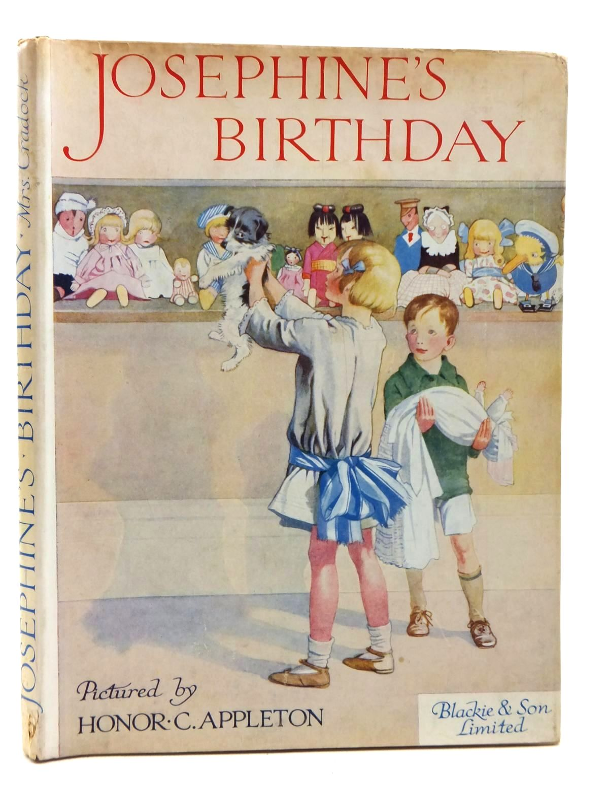 Photo of JOSEPHINE'S BIRTHDAY written by Cradock, Mrs. H.C. illustrated by Appleton, Honor C. published by Blackie & Son Ltd. (STOCK CODE: 1814803)  for sale by Stella & Rose's Books
