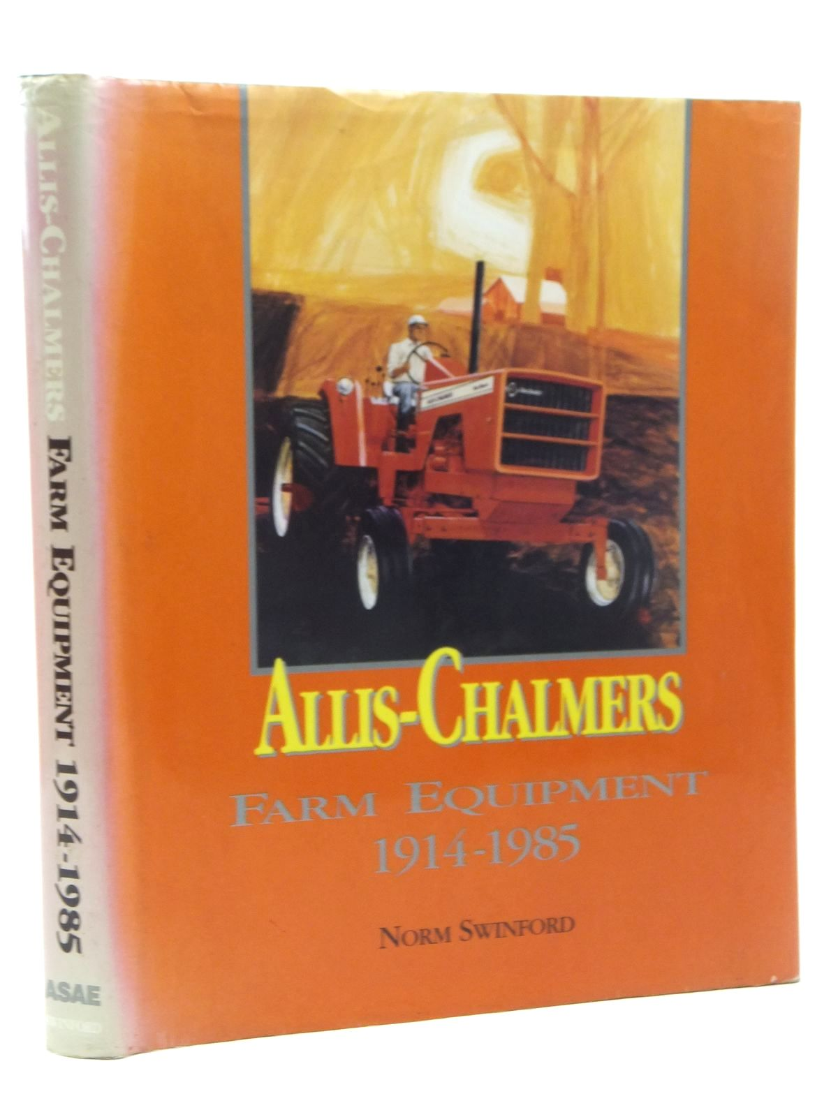 Photo of ALLIS-CHALMERS FARM EQUIPMENT 1914-1985 written by Swinford, Norm published by American Society Of Agricultural Engineers (STOCK CODE: 1814805)  for sale by Stella & Rose's Books