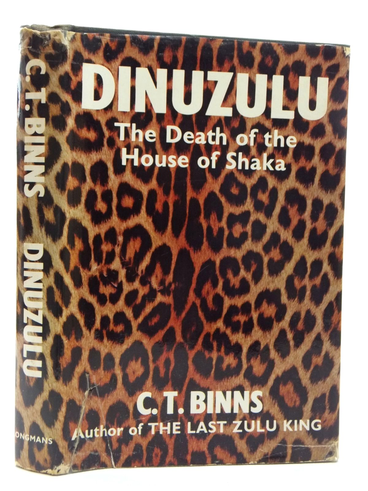 Photo of DINUZULU: THE DEATH OF THE HOUSE OF SHAKA written by Binns, C.T. published by Longmans (STOCK CODE: 1814844)  for sale by Stella & Rose's Books