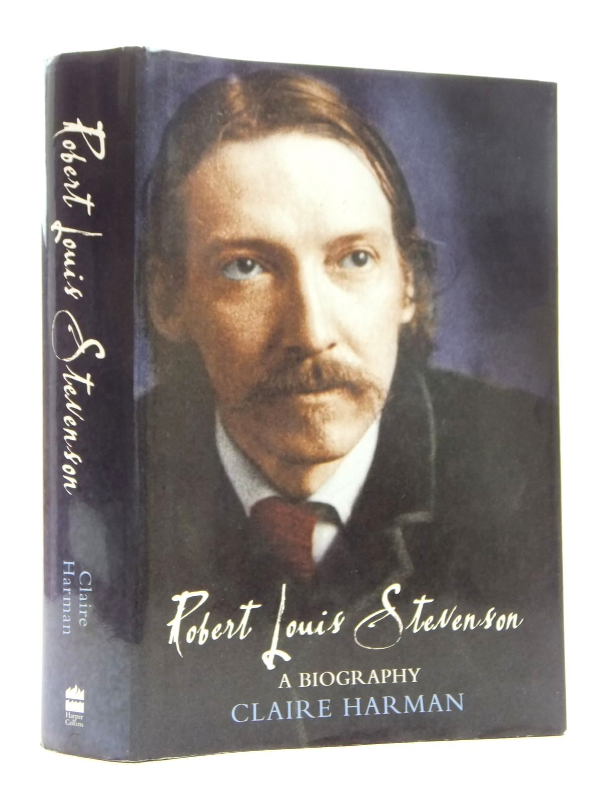 Photo of ROBERT LOUIS STEVENSON: A BIOGRAPHY written by Harman, Claire published by Harper Collins (STOCK CODE: 1814851)  for sale by Stella & Rose's Books