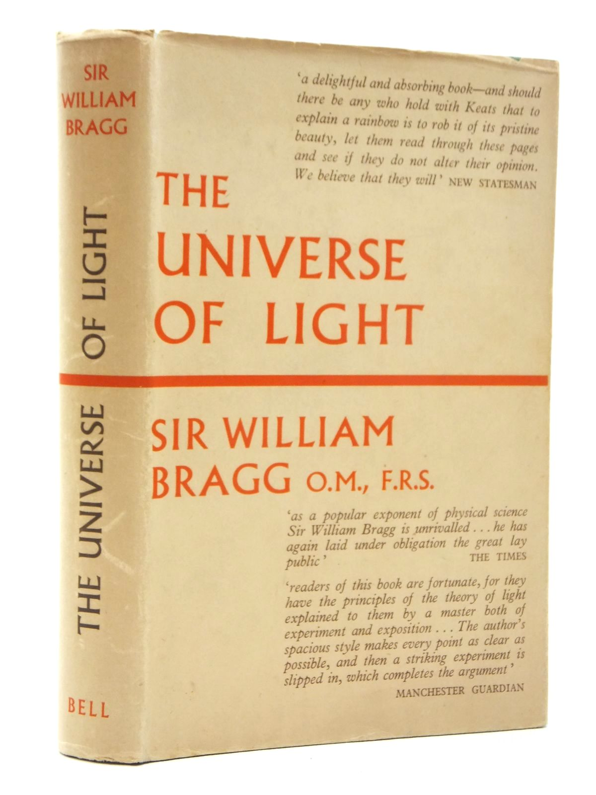 Photo of THE UNIVERSE OF LIGHT written by Bragg, William published by G. Bell & Sons Ltd. (STOCK CODE: 1814872)  for sale by Stella & Rose's Books