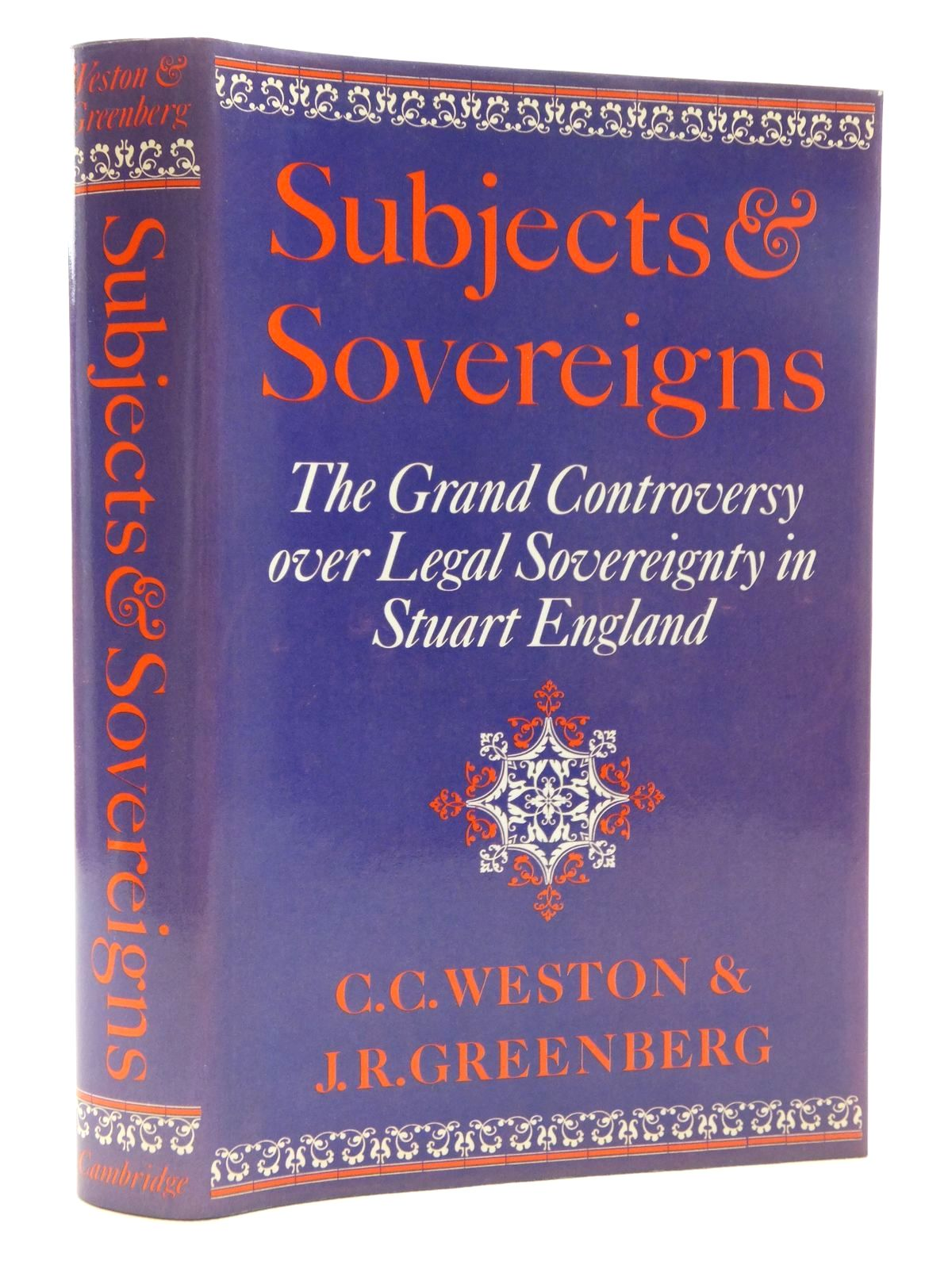 Photo of SUBJECTS AND SOVEREIGNS: THE GRAND CONTROVERSY OVER LEGAL SOVEREIGNTY IN STUART ENGLAND written by Weston, Corinne Comstock<br />Greenberg, Janelle Renfrow published by Cambridge University Press (STOCK CODE: 1814963)  for sale by Stella & Rose's Books