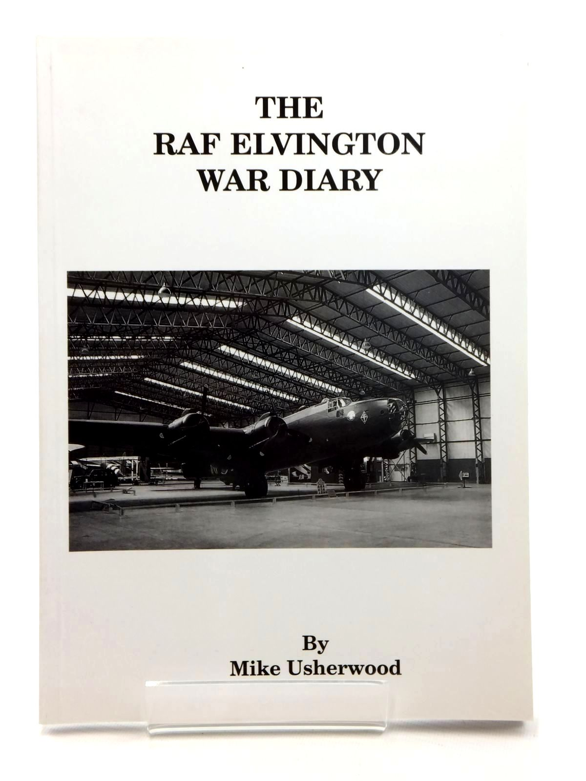 Photo of A WAR DIARY OF RAF ELVINGTON 1942-46 written by Usherwood, Mike published by Compaid Graphics (STOCK CODE: 1814991)  for sale by Stella & Rose's Books