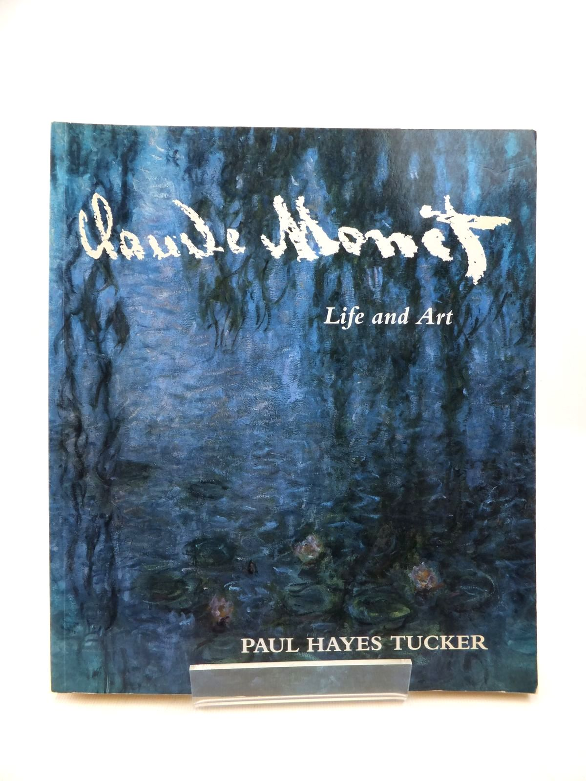 Photo of CLAUDE MONET: LIFE AND ART written by Tucker, Paul Hayes illustrated by Monet, Claude published by Yale University Press (STOCK CODE: 1815082)  for sale by Stella & Rose's Books