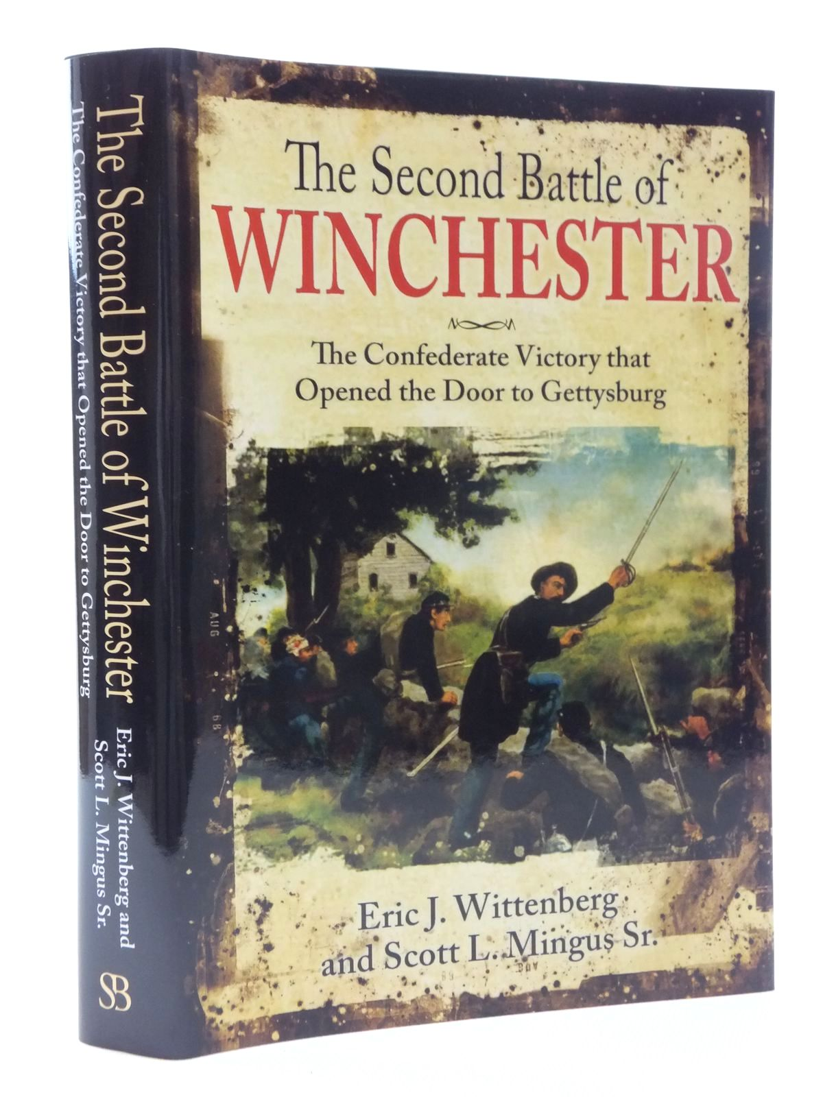 Photo of THE SECOND BATTLE OF WINCHESTER written by Wittenberg, Eric J.<br />Mingus, Scott L. published by Savas Beatie (STOCK CODE: 1815162)  for sale by Stella & Rose's Books
