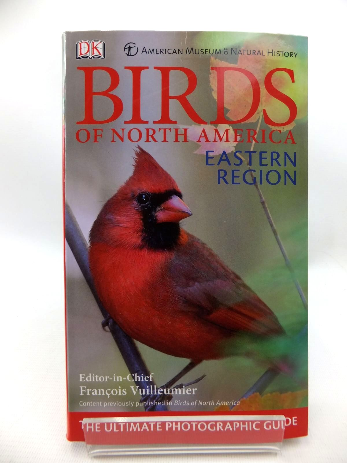 Photo of BIRDS OF NORTH AMERICA: EASTERN REGION written by Vuilleumier, Francois published by Dorling Kindersley (STOCK CODE: 1815186)  for sale by Stella & Rose's Books