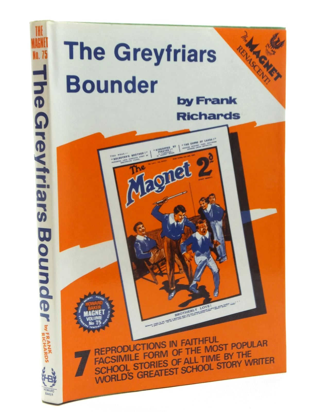 Photo of THE GREYFRIARS BOUNDER written by Richards, Frank published by Howard Baker Press (STOCK CODE: 1815313)  for sale by Stella & Rose's Books