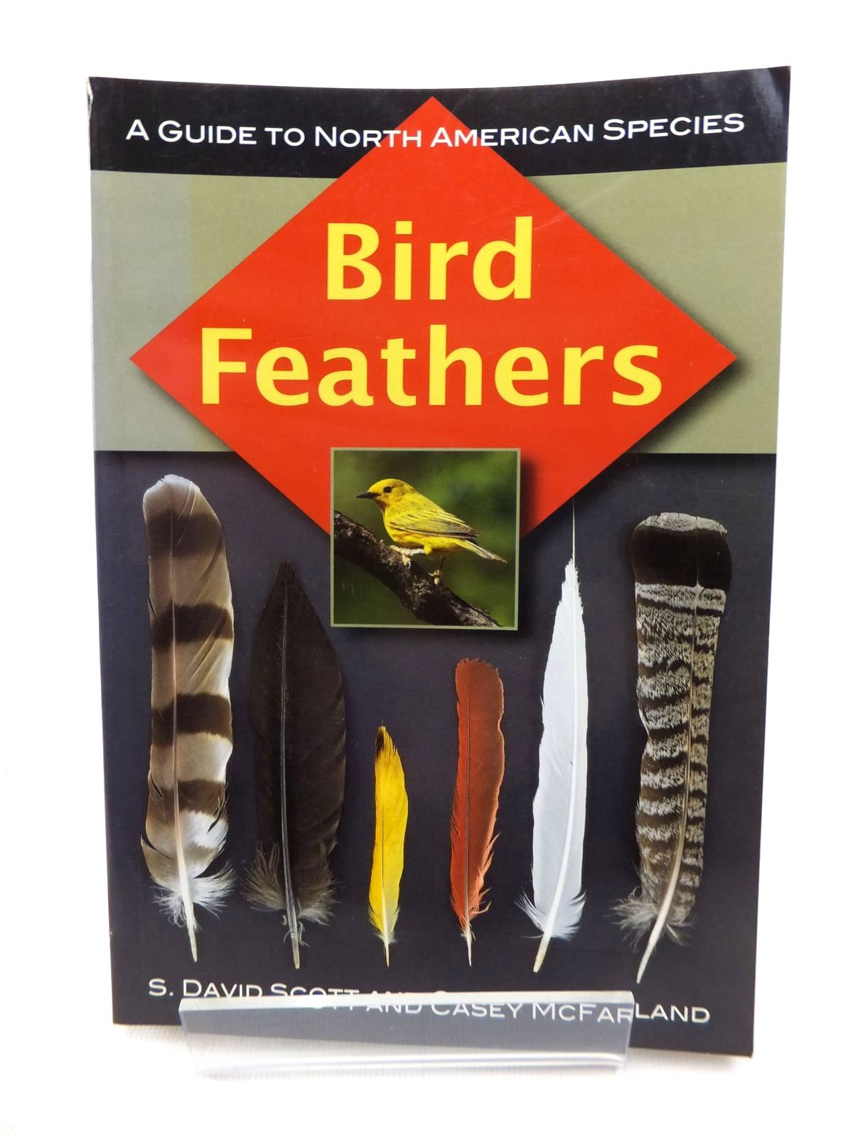 Photo of BIRD FEATHERS: A GUIDE TO NORTH AMERICAN SPECIES written by Scott, S. David<br />McFarland, Casey published by Stackpole Books (STOCK CODE: 1815374)  for sale by Stella & Rose's Books