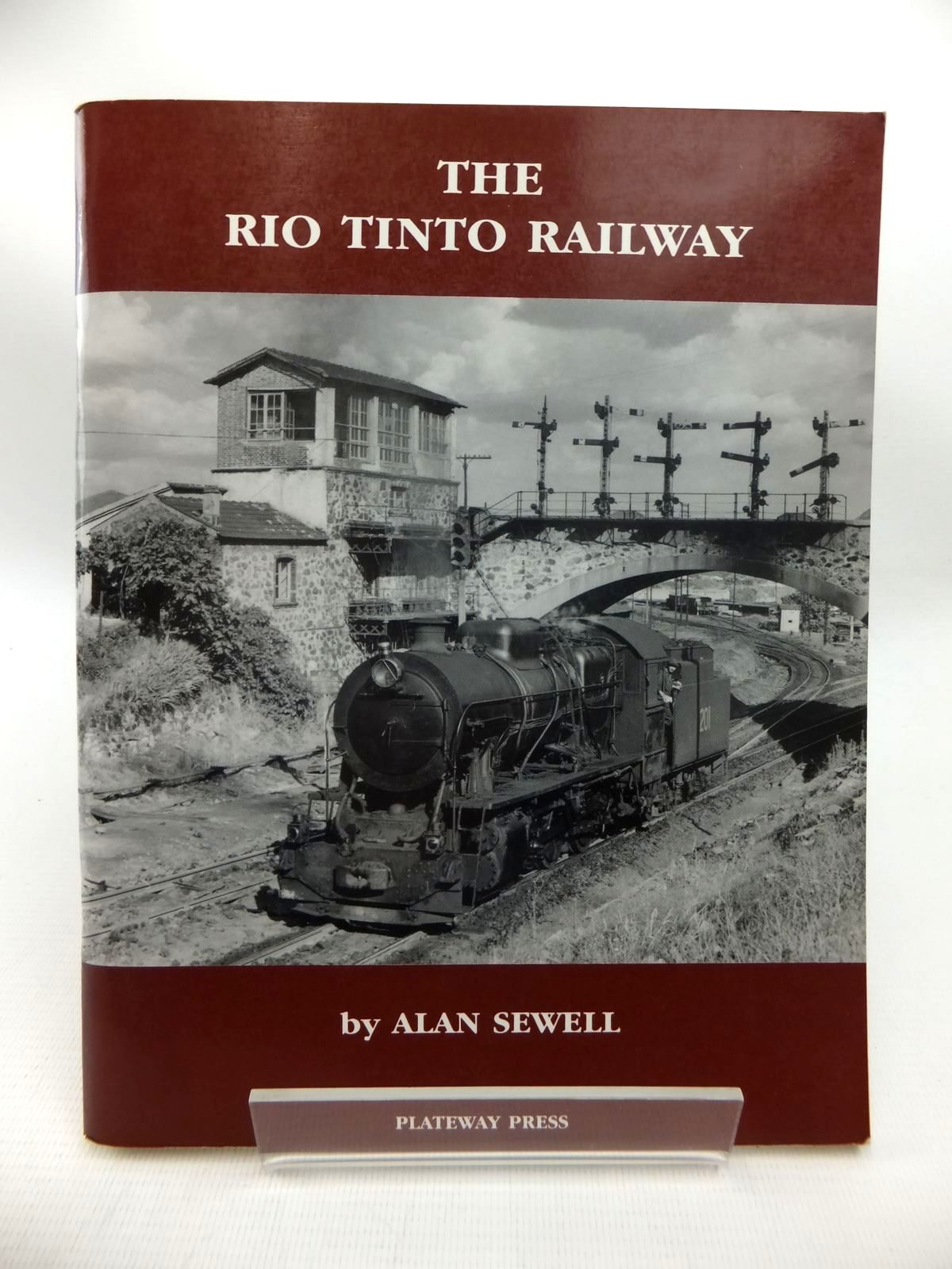 Photo of THE RIO TINTO RAILWAY written by Sewell, Alan published by Plateway Press (STOCK CODE: 1815400)  for sale by Stella & Rose's Books