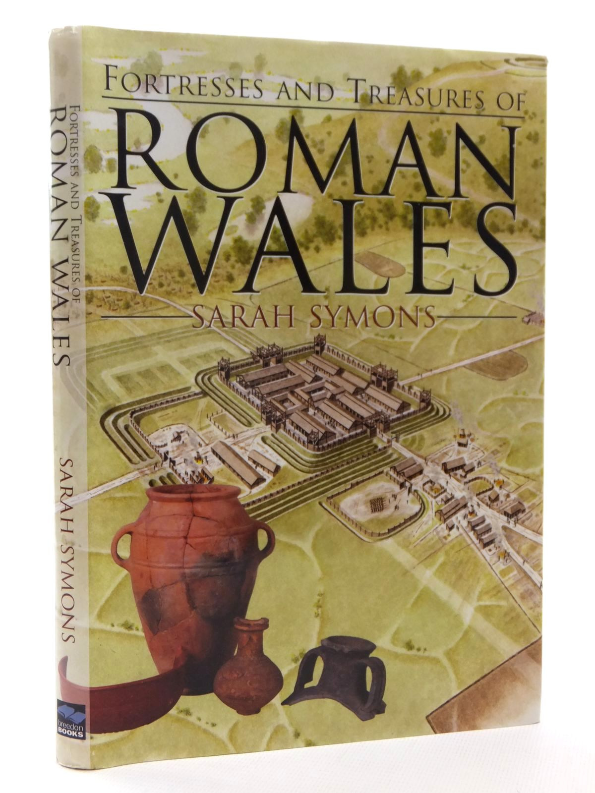 Photo of FORTRESSES AND TREASURES OF ROMAN WALES written by Sumons, Sarah published by Breedon Books Publishing Co. (STOCK CODE: 1815481)  for sale by Stella & Rose's Books