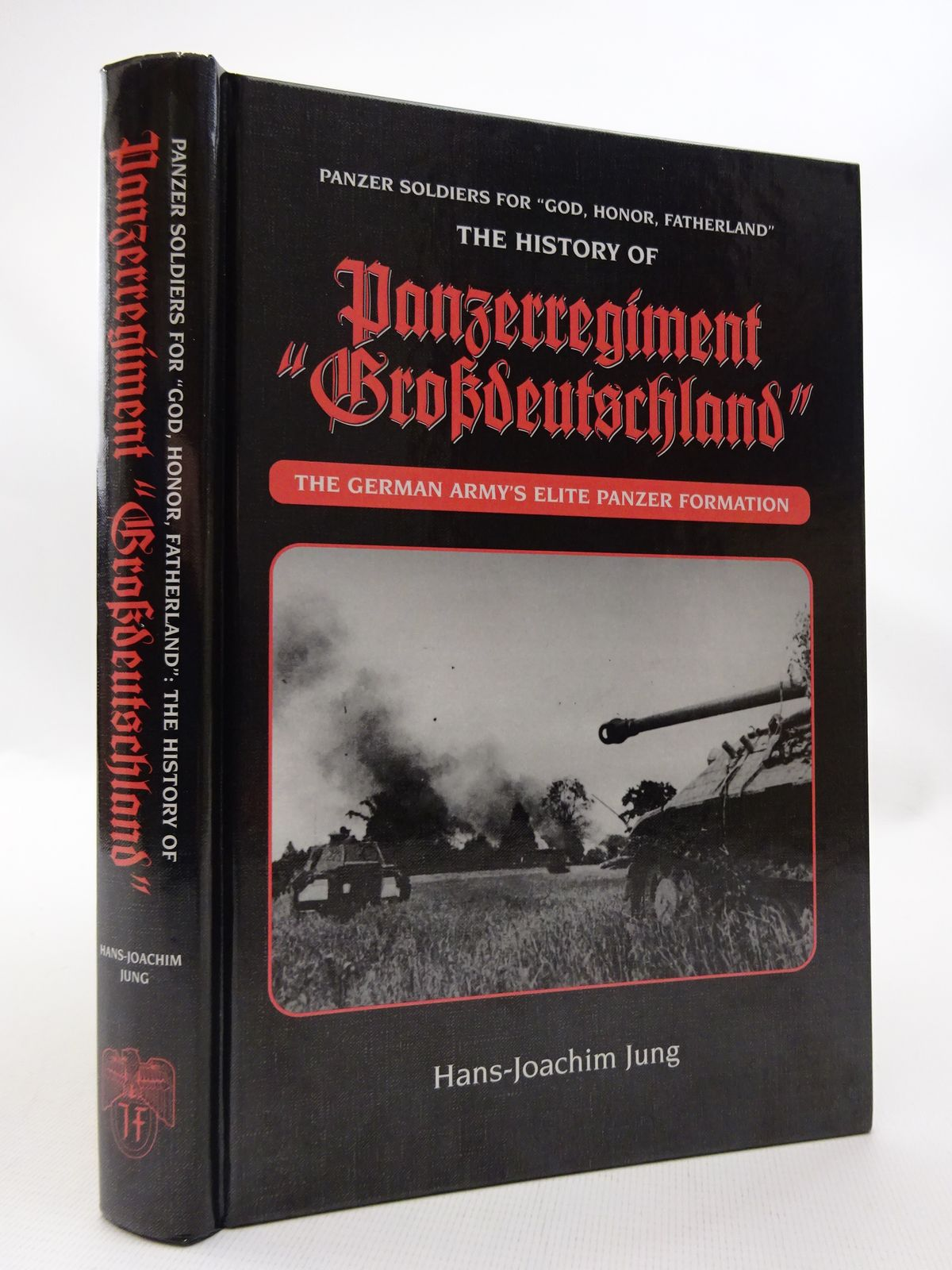 Photo of PANZER SOLDIERS FOR GOD, HONOUR, FATHERLAND: THE HISTORY OF PANZERREGIMENT GROSSDEUTSCHLAND written by Jung, Hans-Joachim published by J.J. Fedorowicz Publishing, Inc. (STOCK CODE: 1815496)  for sale by Stella & Rose's Books