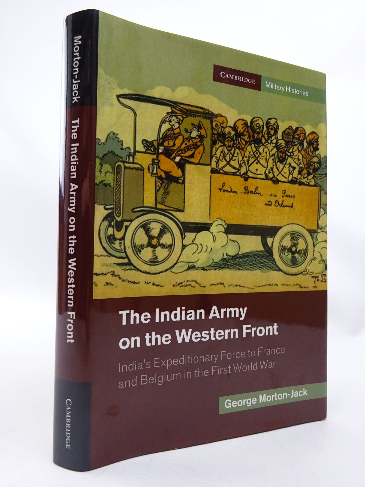 Photo of THE INDIAN ARMY ON THE WESTERN FRONT written by Morton-Jack, George published by Cambridge University Press (STOCK CODE: 1815502)  for sale by Stella & Rose's Books