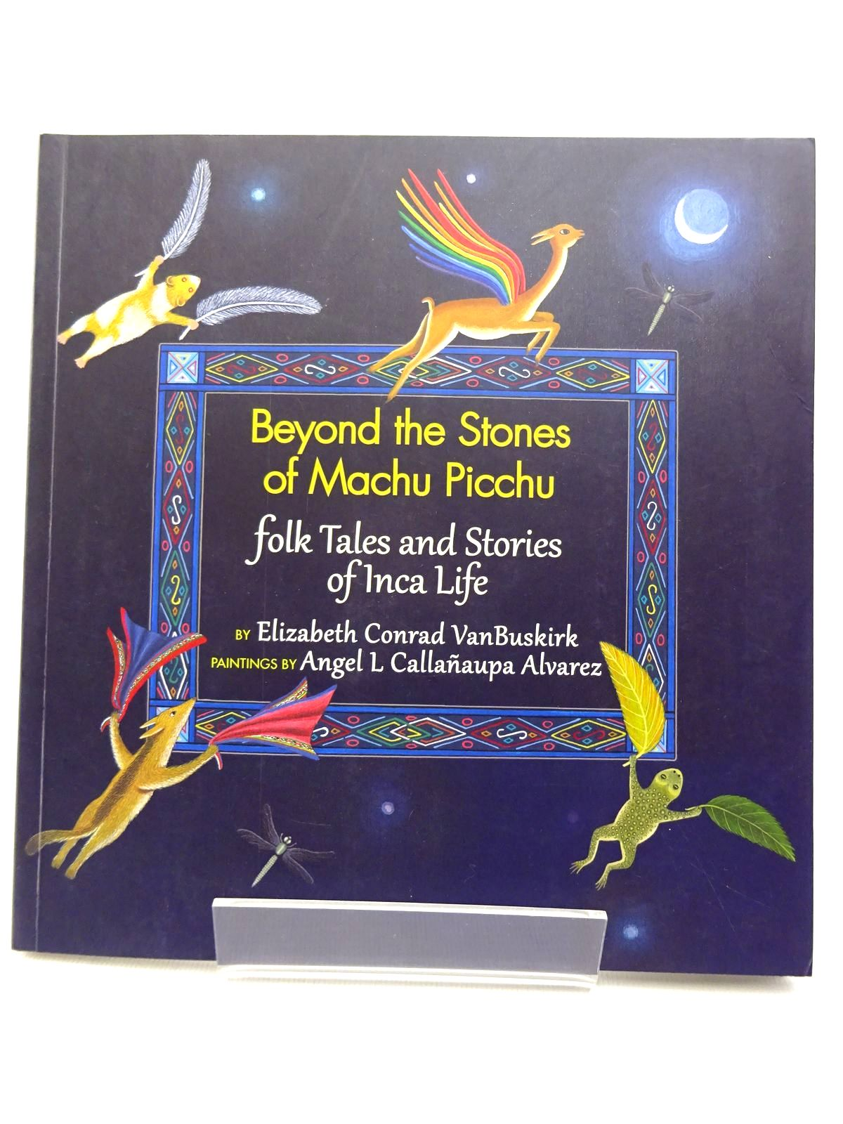 Photo of BEYOND THE STONES OF MACHU PICCHU: FOLK TALES AND STORIES OF INCA LIFE written by Van Buskirk, Elizabeth Conrad illustrated by Alvarez, Angel L. Callanaupa published by Thrums (STOCK CODE: 1815528)  for sale by Stella & Rose's Books