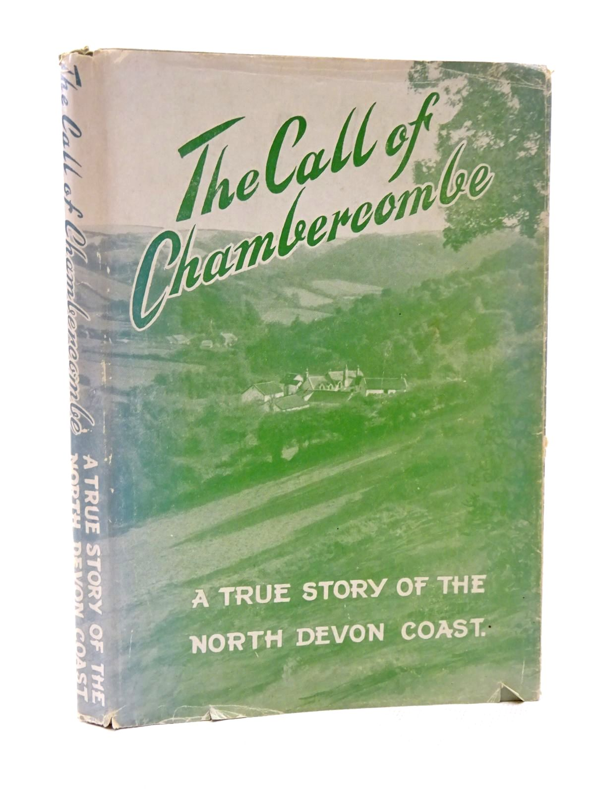 Photo of THE CALL OF CHAMBERCOMBE published by The Chronicle Press(Ilfracombe) Ltd. (STOCK CODE: 1815595)  for sale by Stella & Rose's Books