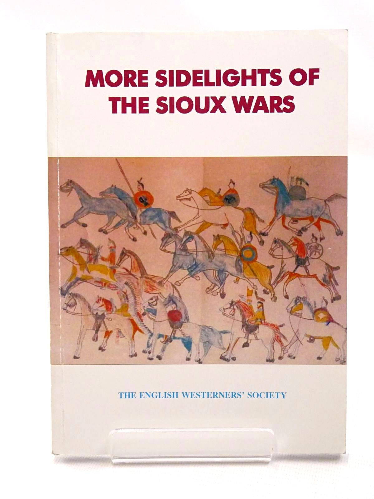 Photo of MORE SIDELIGHTS OF THE SIOUX WARS written by Johnson, Barry C.<br />Taunton, Francis B. published by Westerners Publications Ltd. (STOCK CODE: 1815729)  for sale by Stella & Rose's Books