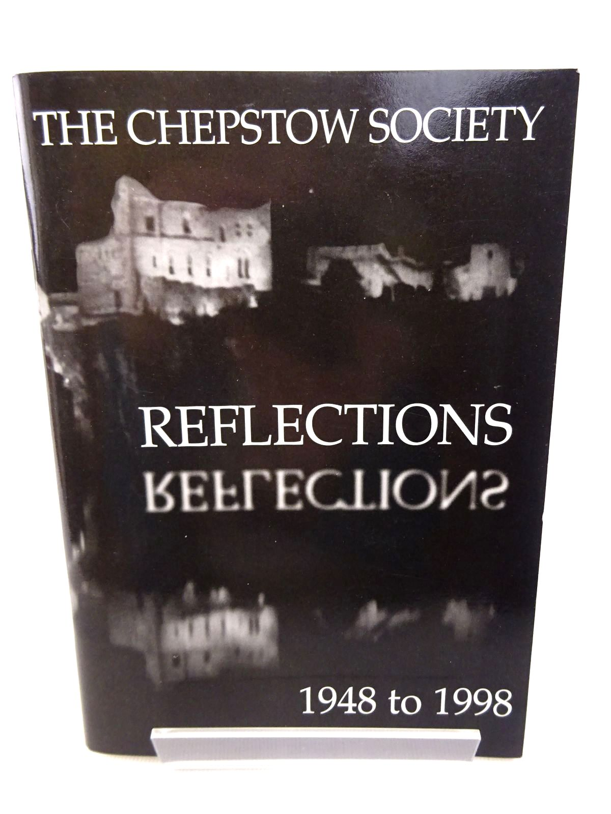 Photo of REFLECTIONS published by The Chepstow Society (STOCK CODE: 1815773)  for sale by Stella & Rose's Books