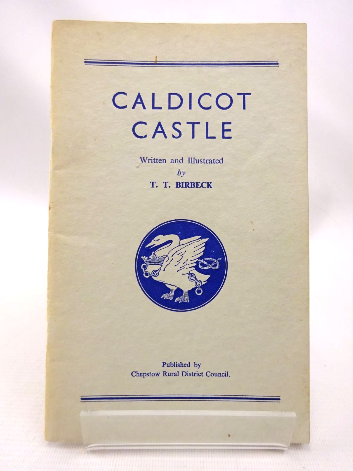 Photo of CALDICOT CASTLE written by Birbeck, T.T. illustrated by Birbeck, T.T. published by Chepstow Rural District Council (STOCK CODE: 1815790)  for sale by Stella & Rose's Books