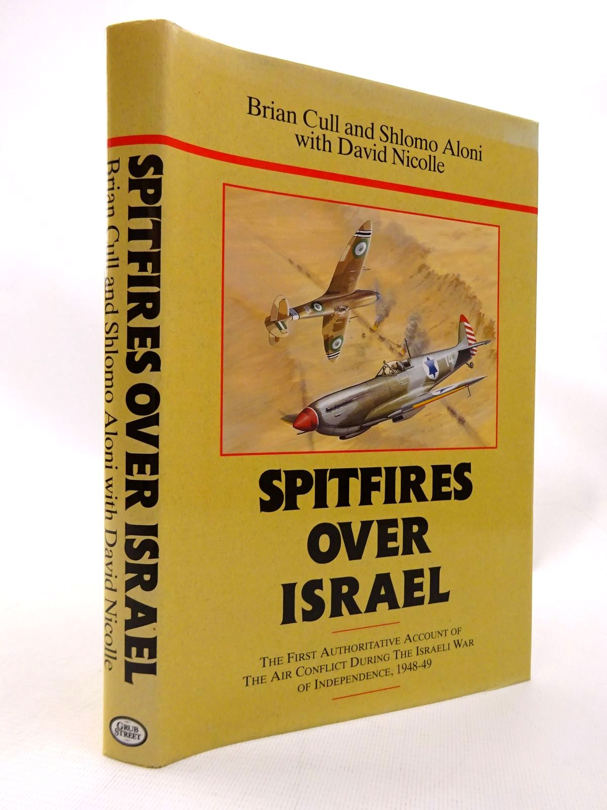 Photo of SPITFIRES OVER ISRAEL written by Cull, Brian<br />Aloni, Shlomo<br />Nicolle, David published by Grub Street (STOCK CODE: 1815808)  for sale by Stella & Rose's Books