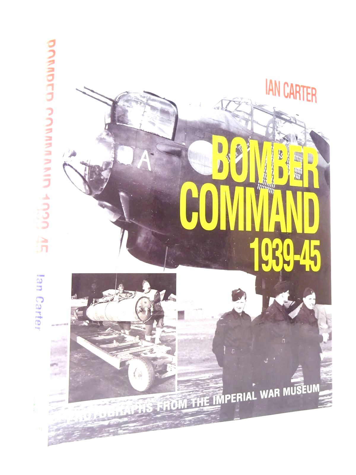Photo of BOMBER COMMAND 1939-45 written by Carter, Ian published by Ian Allan (STOCK CODE: 1815834)  for sale by Stella & Rose's Books