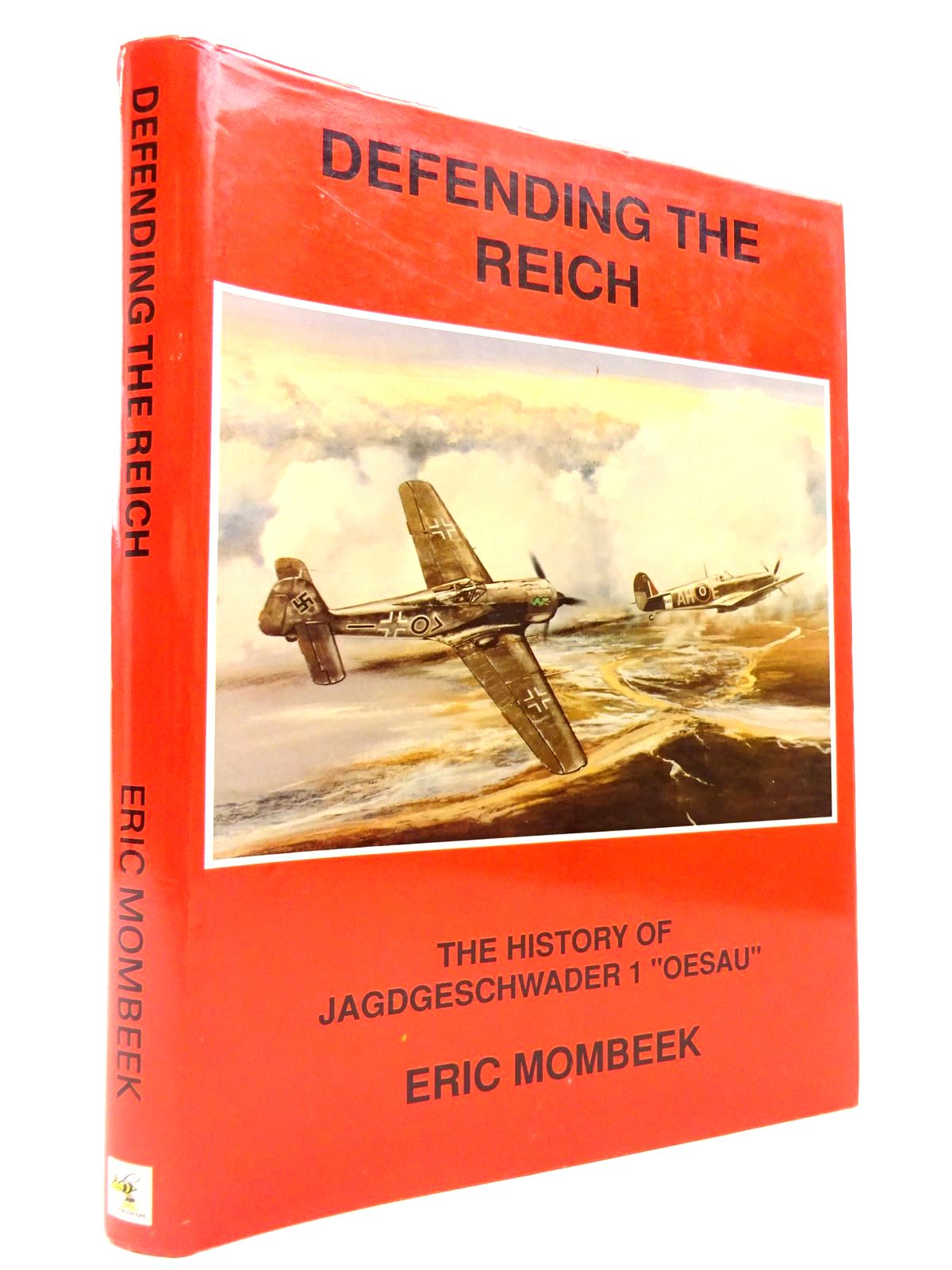 """Photo of DEFENDING THE REICH: THE HISTORY OF JAGDGESCHWADER 1 """"OESAU"""" written by Mombeek, Eric published by JAC Publications (STOCK CODE: 1815836)  for sale by Stella & Rose's Books"""
