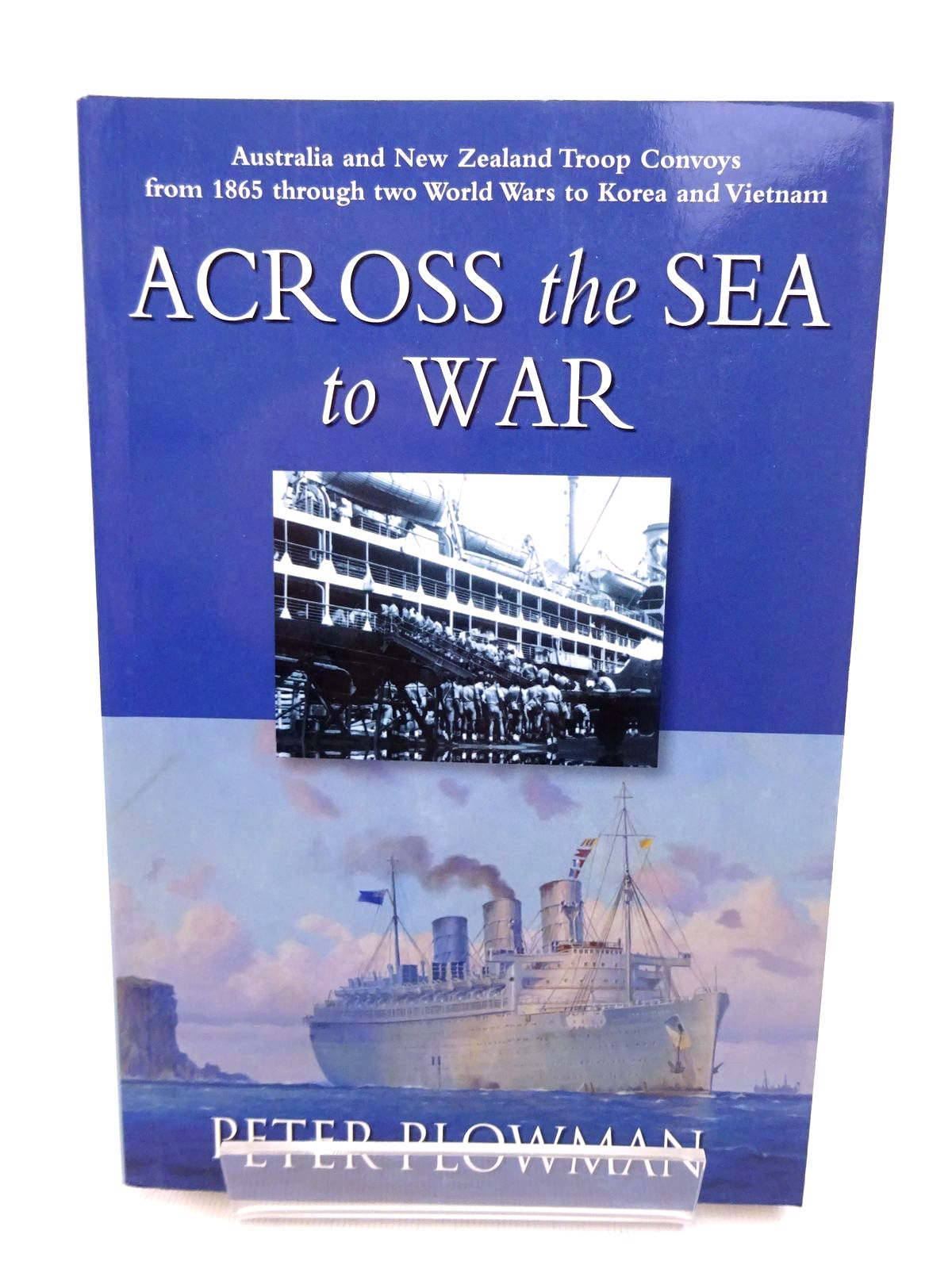 Photo of ACROSS THE SEA TO WAR written by Plowman, Peter published by Rosenberg (STOCK CODE: 1815848)  for sale by Stella & Rose's Books
