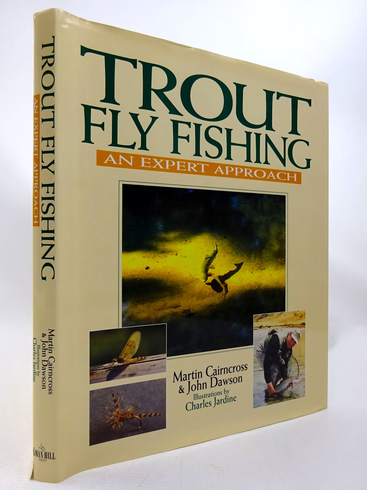 Photo of TROUT FLY FISHING: AN EXPERT APPROACH written by Cairncross, Martin<br />Dawson, John illustrated by Jardine, Charles published by Swan Hill Press (STOCK CODE: 1815878)  for sale by Stella & Rose's Books