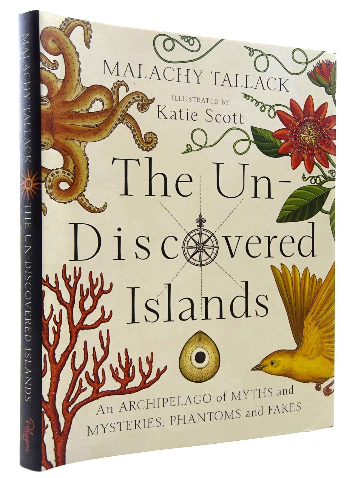 Photo of THE UN-DISCOVERED ISLANDS: AN ARCHIPELAGO OF MYTHS AND MYSTERIES, PHANTOMS AND FAKES written by Tallack, Malachy illustrated by Scott, Katie published by Polygon (STOCK CODE: 1815899)  for sale by Stella & Rose's Books