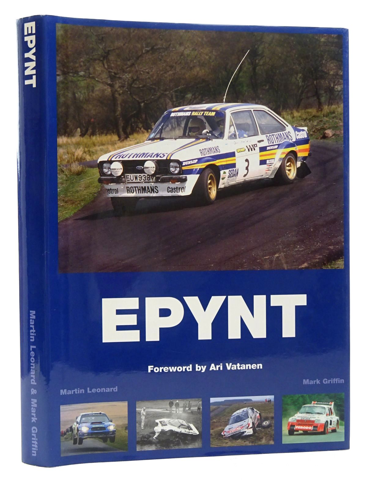 Photo of EPYNT A STAGE RALLYING HISTORY written by Leonard, Martin<br />Griffin, Mark<br />Vatanen, Ari published by Wales Rally Gb (STOCK CODE: 1815989)  for sale by Stella & Rose's Books