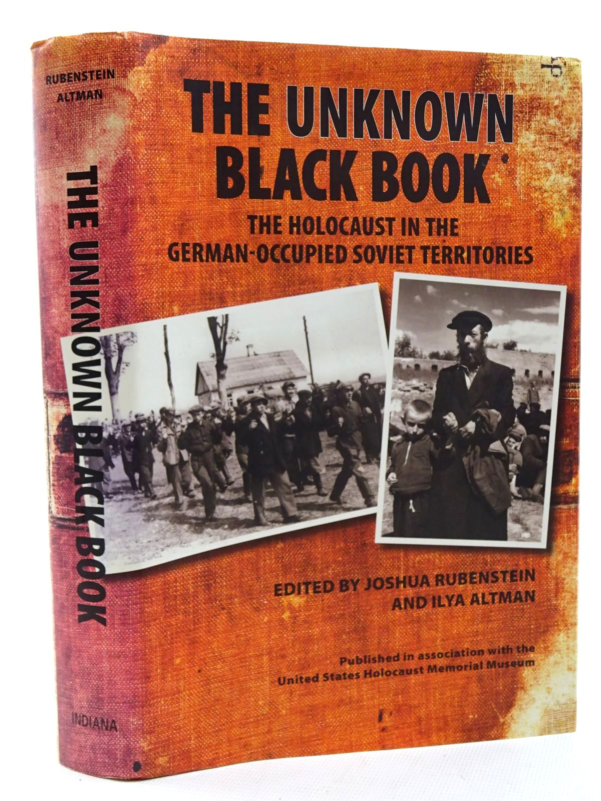 Photo of THE UNKNOWN BLACK BOOK: THE HOLOCAUST IN THE GERMAN-OCCUPIED SOVIET TERRITORIES written by Rubenstein, Joshua<br />Altman, Ilya published by Indiana University Press (STOCK CODE: 1816043)  for sale by Stella & Rose's Books