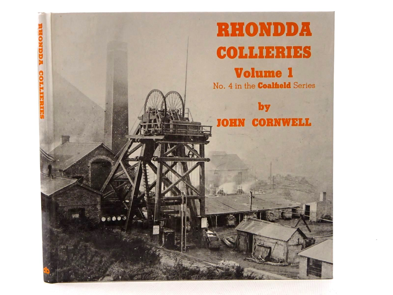 Photo of RHONDDA COLLIERIES VOLUME 1 written by Cornwell, John published by D. Brown & Sons Limited (STOCK CODE: 1816048)  for sale by Stella & Rose's Books