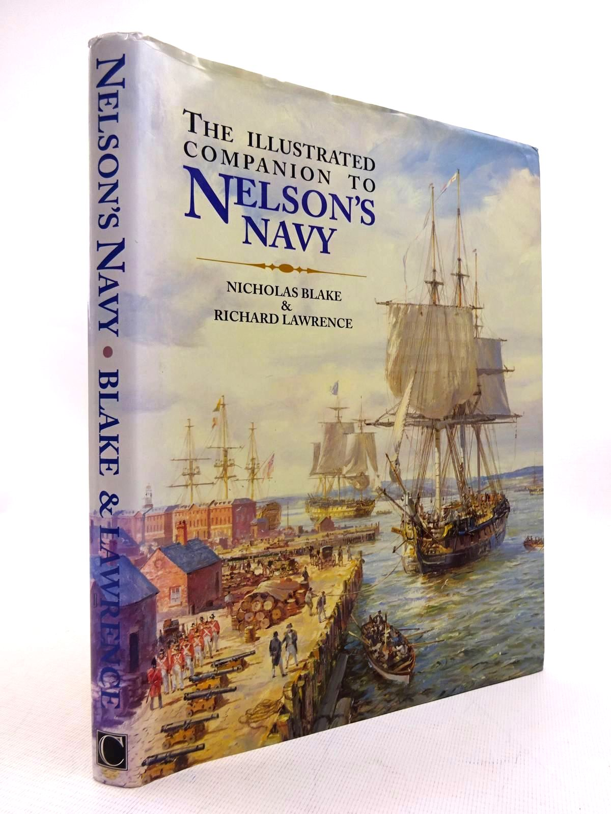 Photo of THE ILLUSTRATED COMPANION TO NELSON'S NAVY written by Blake, Nicholas<br />Lawrence, Richard published by Chatham Publishing (STOCK CODE: 1816086)  for sale by Stella & Rose's Books