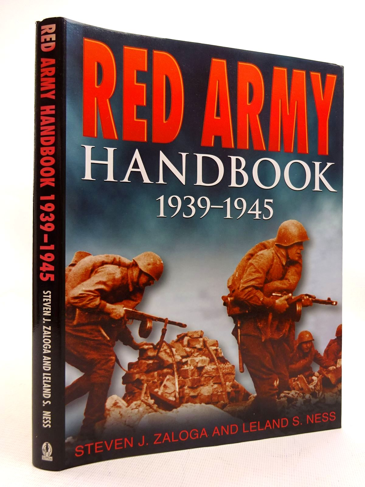 Photo of RED ARMY HANDBOOK 1939-45 written by Zaloga, Steven J.<br />Ness, Leland published by Sutton Publishing (STOCK CODE: 1816089)  for sale by Stella & Rose's Books