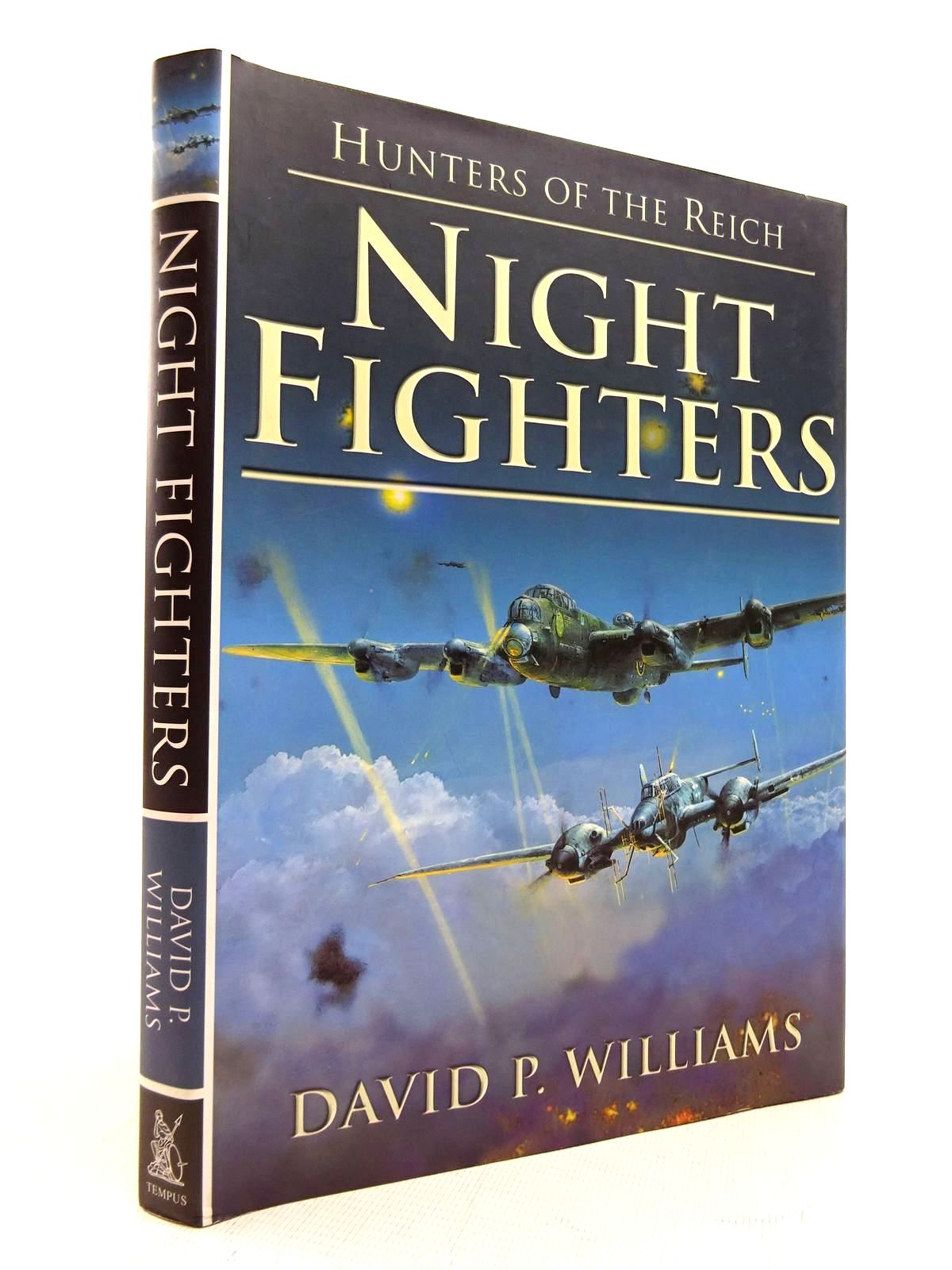 Photo of HUNTERS OF THE REICH VOL. I - NIGHT FIGHTERS written by Williams, David P. published by Tempus (STOCK CODE: 1816093)  for sale by Stella & Rose's Books
