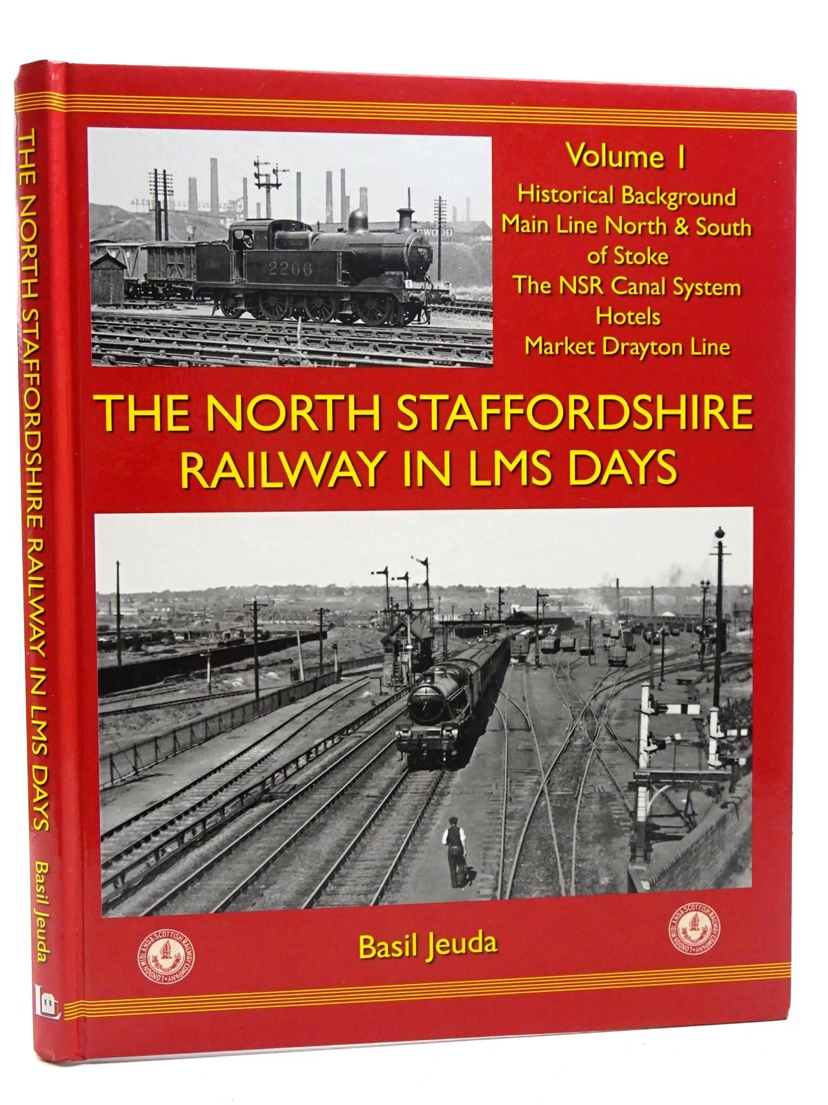 Photo of THE NORTH STAFFORDSHIRE RAILWAY IN LMS DAYS VOLUME I written by Jeuda, Basil published by Lightmoor Press (STOCK CODE: 1816154)  for sale by Stella & Rose's Books