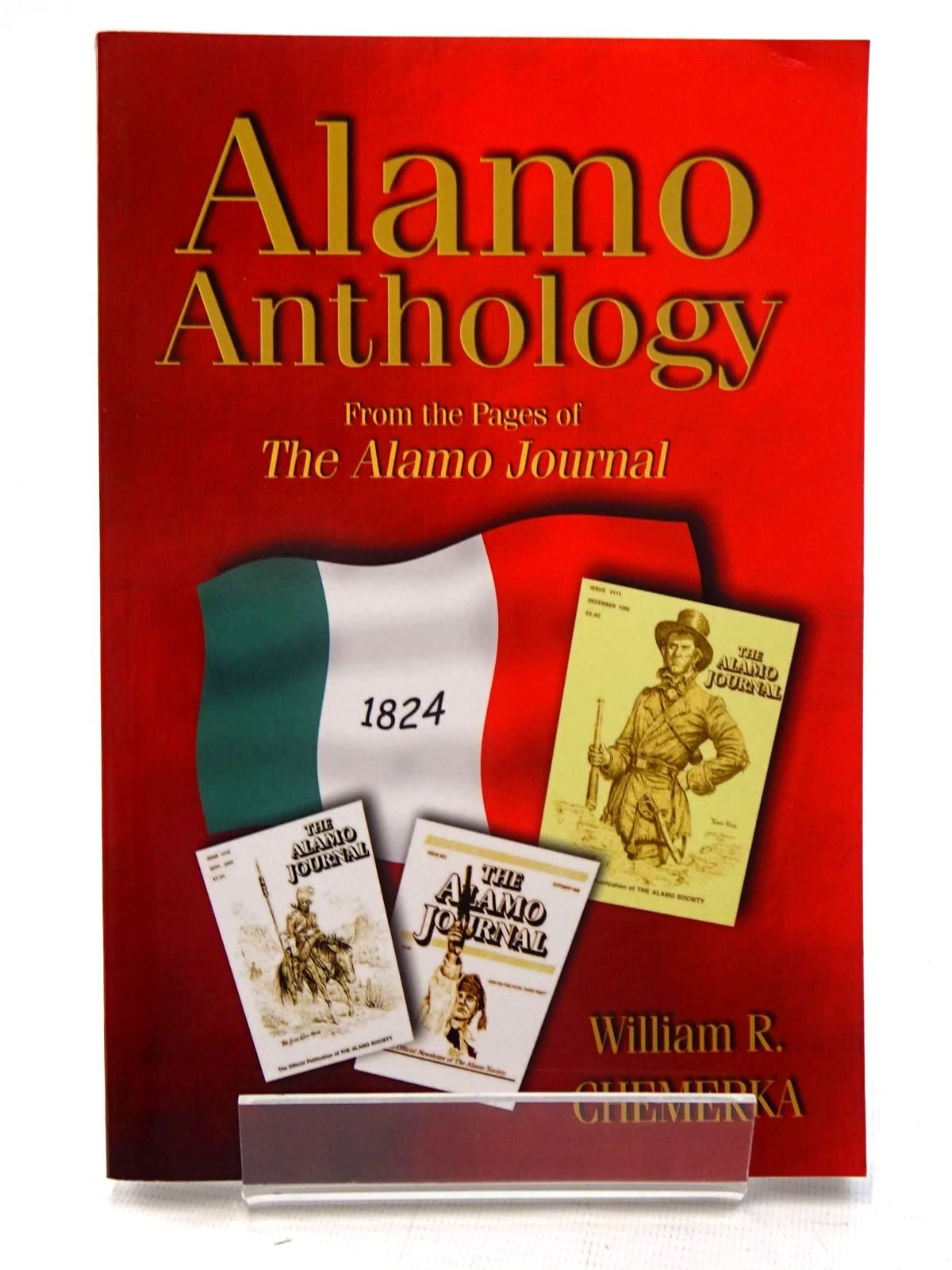 Photo of ALAMO ANTHOLOGY: FROM THE PAGES OF THE ALAMO JOURNAL written by Chemerka, William R. published by Eakin Press (STOCK CODE: 1816276)  for sale by Stella & Rose's Books