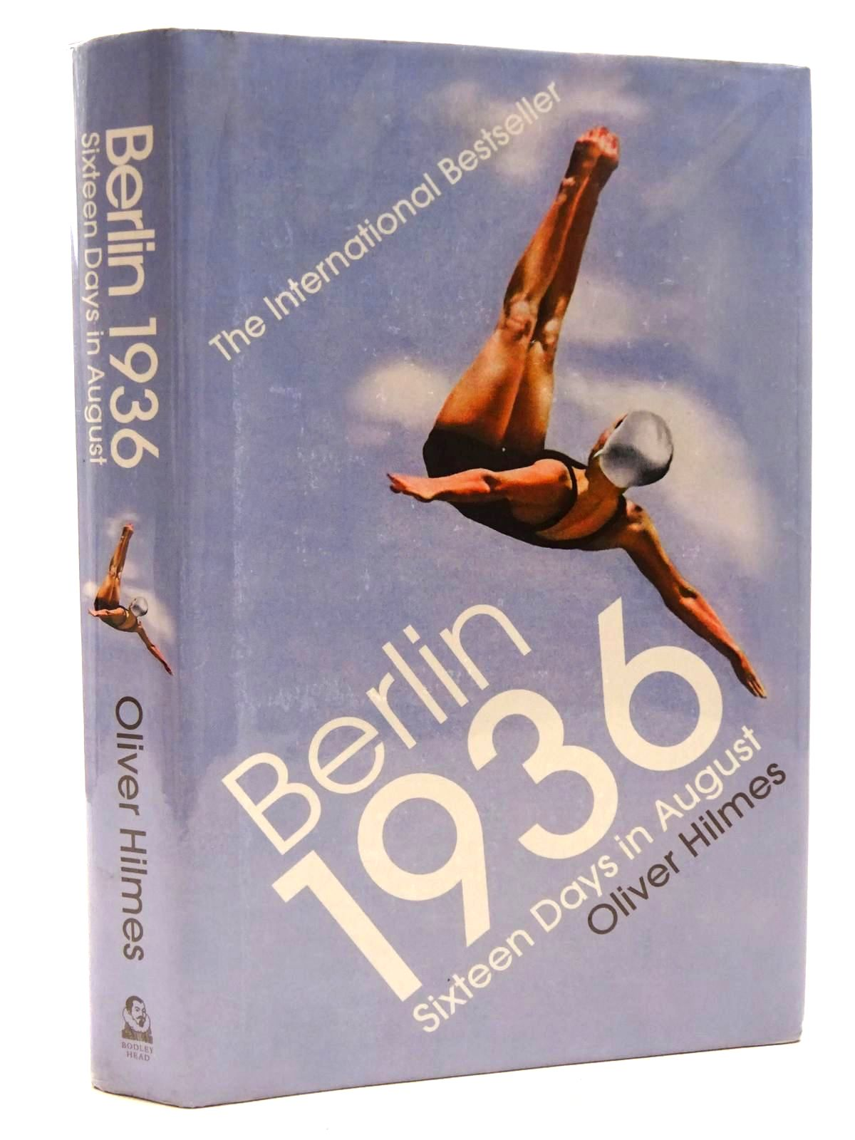 Photo of BERLIN 1936: SIXTEEN DAYS IN AUGUST written by Hilmes, Oliver published by The Bodley Head (STOCK CODE: 1816277)  for sale by Stella & Rose's Books