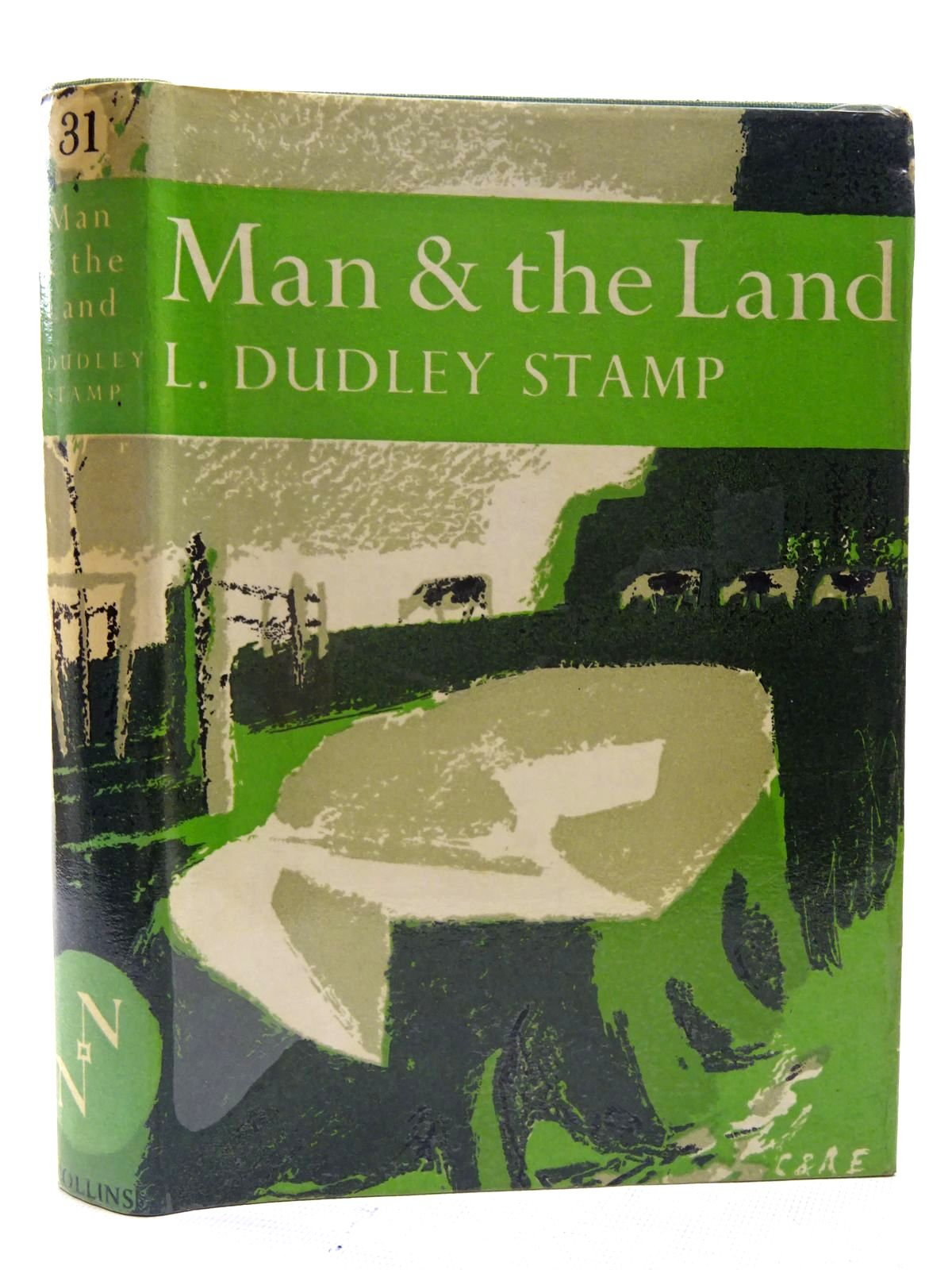 Photo of MAN AND THE LAND (NN 31) written by Stamp, L. Dudley published by Collins (STOCK CODE: 1816290)  for sale by Stella & Rose's Books