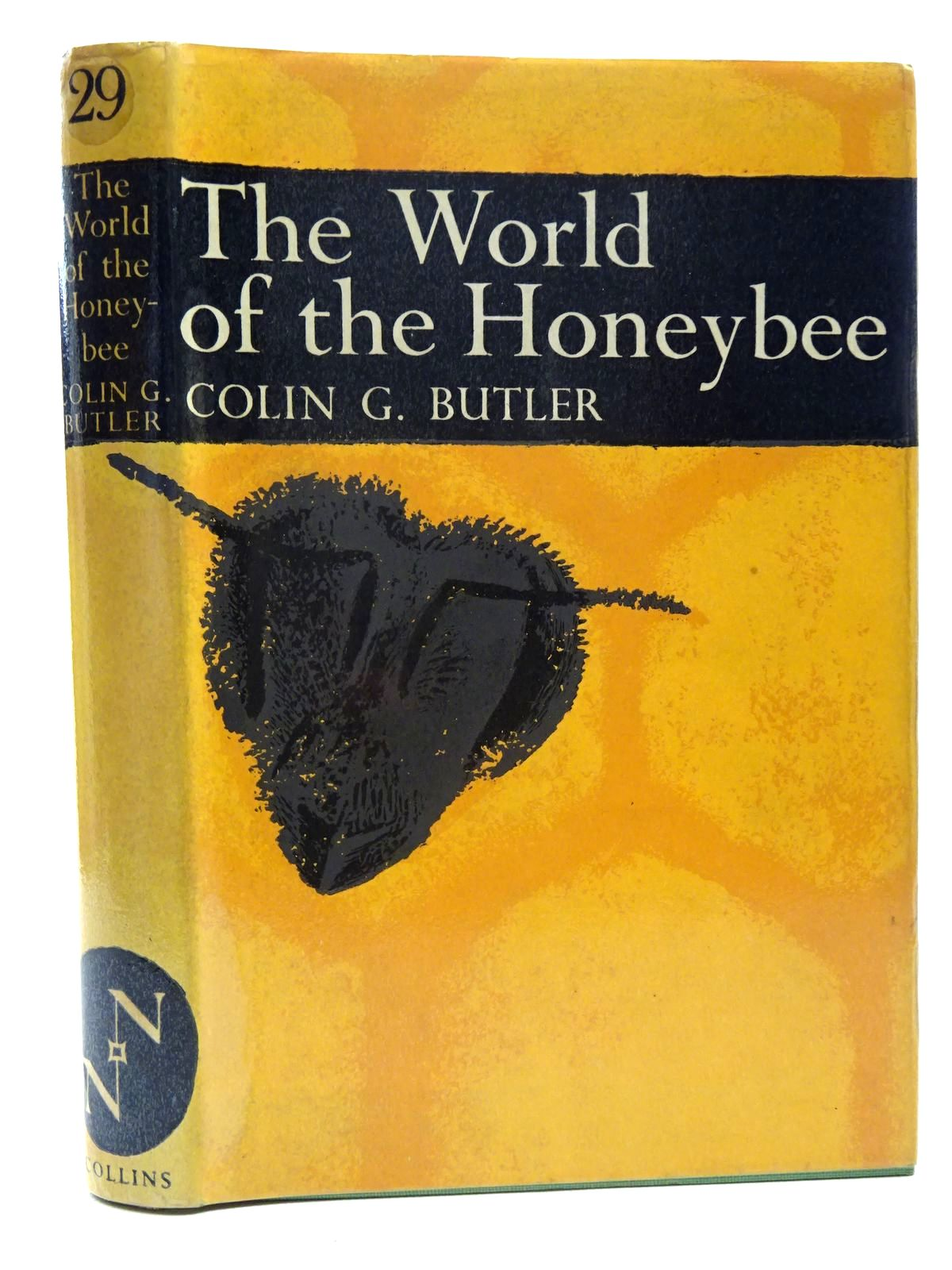 Photo of THE WORLD OF THE HONEYBEE (NN 29) written by Butler, Colin G. published by Collins (STOCK CODE: 1816292)  for sale by Stella & Rose's Books