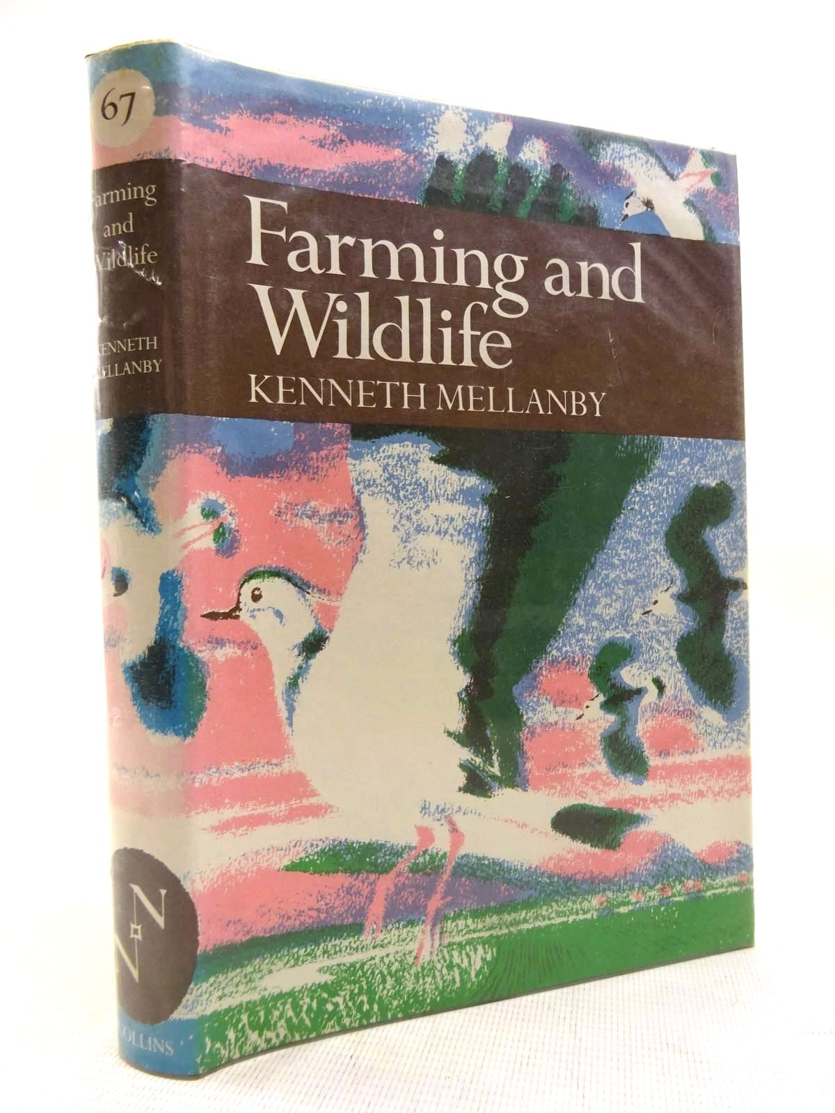 Photo of FARMING AND WILDLIFE (NN 67) written by Mellanby, Kenneth published by Collins (STOCK CODE: 1816303)  for sale by Stella & Rose's Books