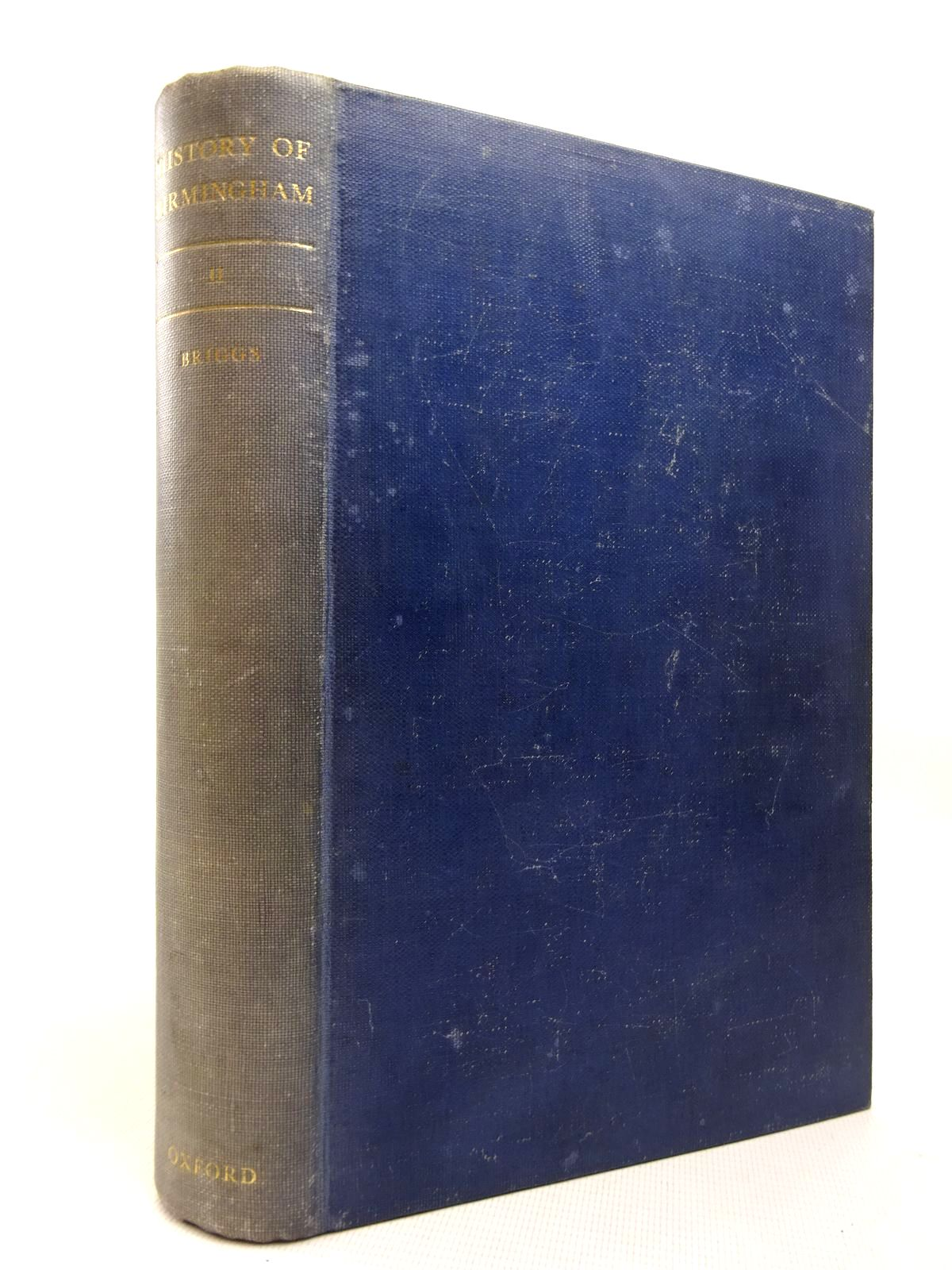 Photo of HISTORY OF BIRMINGHAM VOLUME II written by Briggs, Asa published by Oxford University Press (STOCK CODE: 1816338)  for sale by Stella & Rose's Books