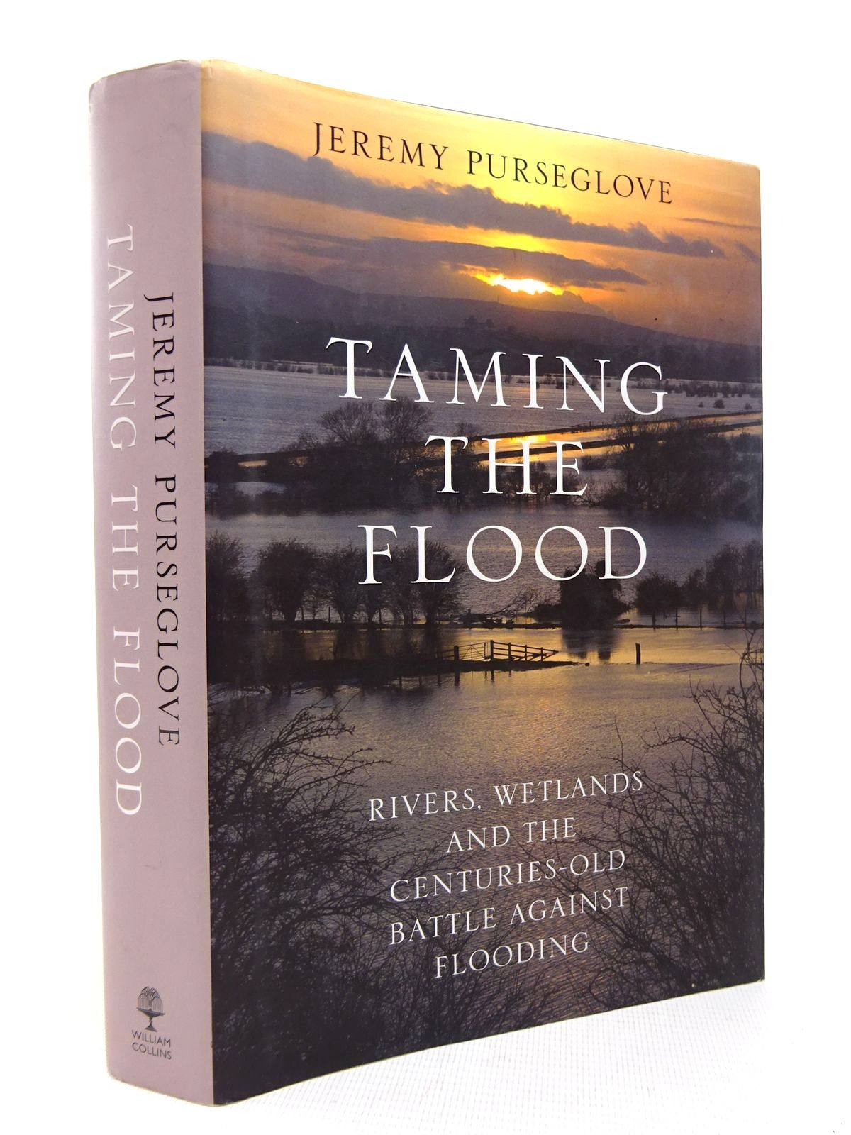 Photo of TAMING THE FLOOD written by Purseglove, Jeremy published by William Collins (STOCK CODE: 1816339)  for sale by Stella & Rose's Books