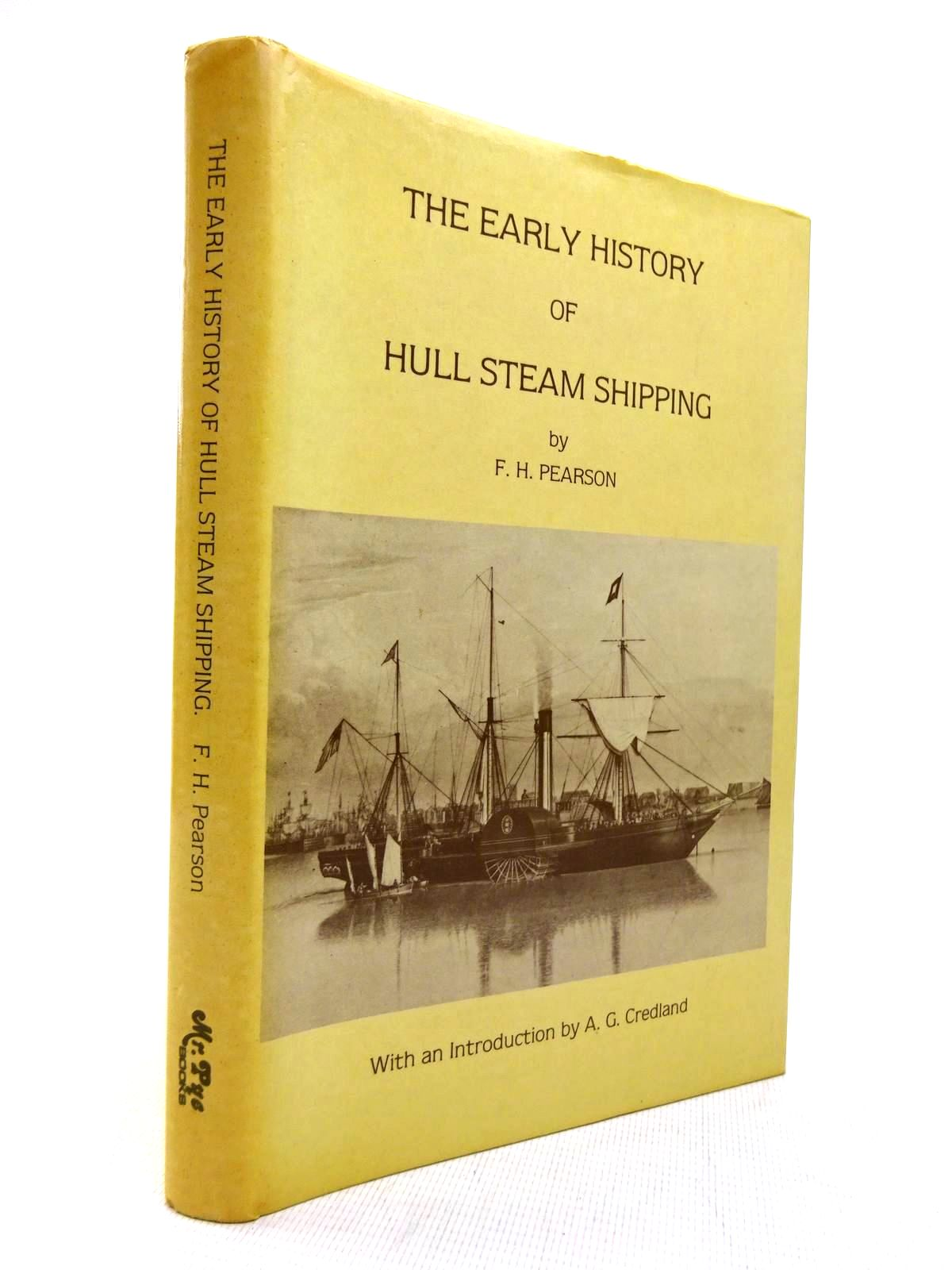 Photo of THE EARLY HISTORY OF HULL STEAM SHIPPING written by Pearson, F.H. published by Mr. Pye Books (STOCK CODE: 1816341)  for sale by Stella & Rose's Books