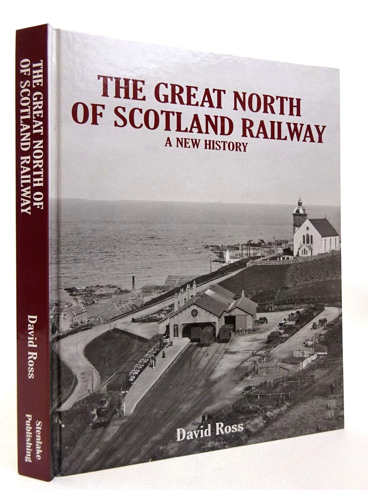 Photo of THE GREAT NORTH OF SCOTLAND RAILWAY A NEW HISTORY written by Ross, David published by Stenlake Publishing (STOCK CODE: 1816377)  for sale by Stella & Rose's Books